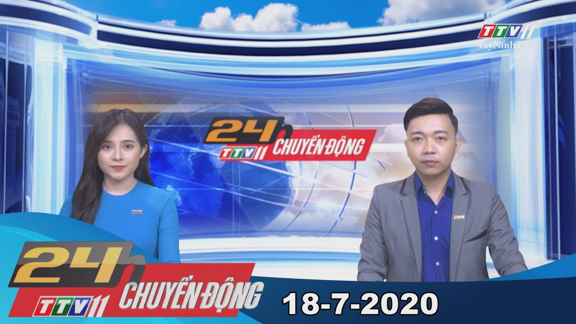 24h Chuyển động 18-7-2020 | Tin tức hôm nay | TayNinhTV