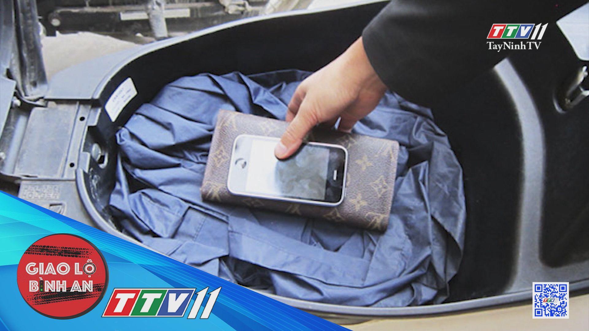 Thói quen tai hại khi để điện thoại trong cốp xe | GIAO LỘ BÌNH AN | TayNinhTVE