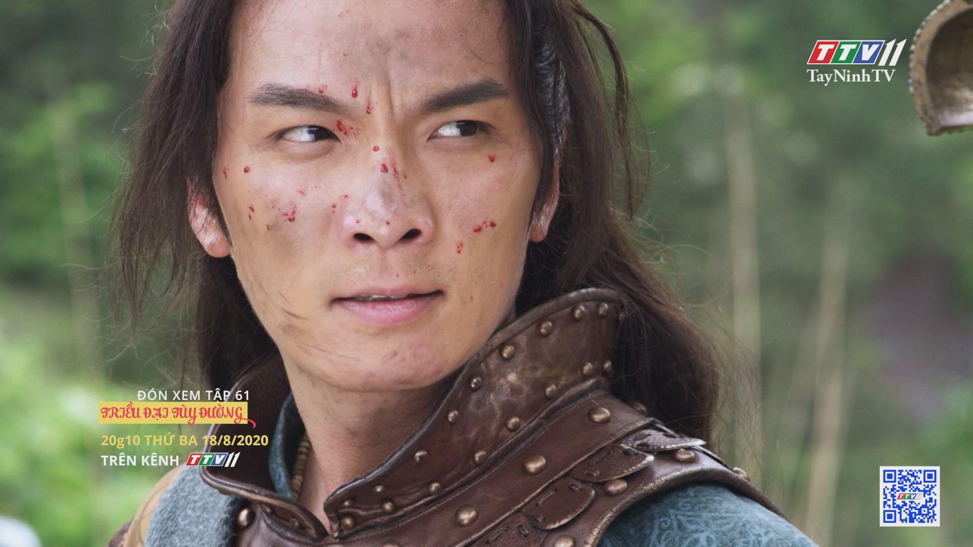 Triều đại Tùy Đường - TẬP 61 trailer   TRIỀU ĐẠI TÙY ĐƯỜNG   TayNinhTV