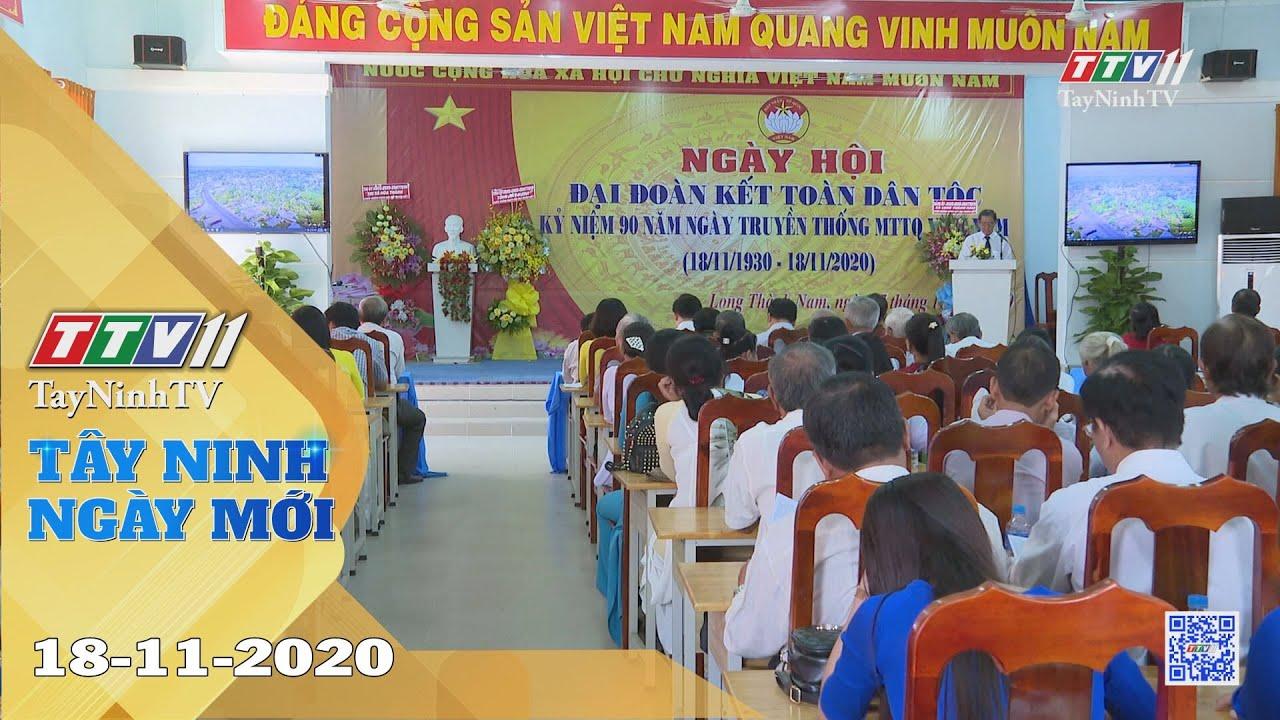 Tây Ninh Ngày Mới 18-11-2020 | Tin tức hôm nay | TayNinhTV