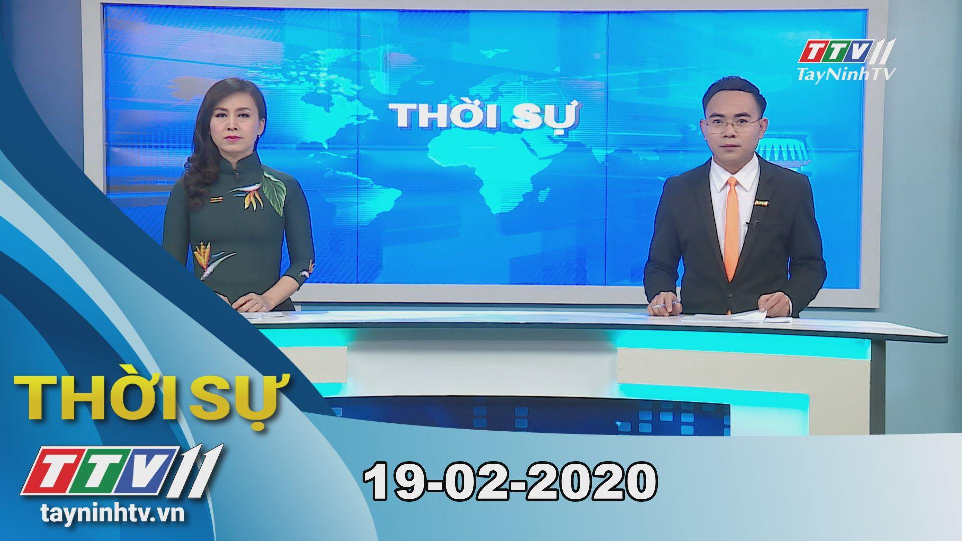 Thời sự Tây Ninh 19-02-2020 | Tin tức hôm nay | TayNinhTV
