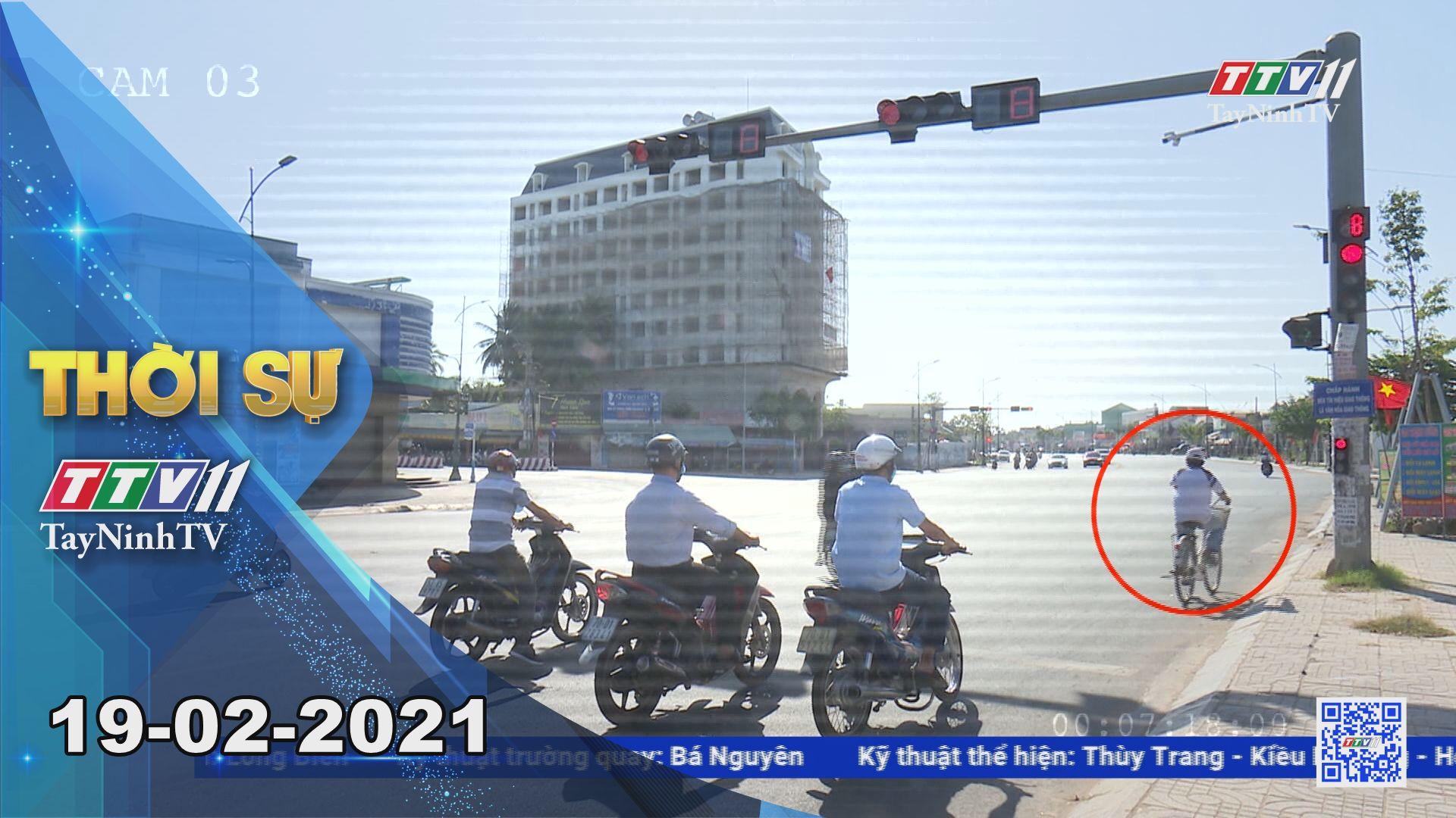 Thời sự Tây Ninh 19-02-2021 | Tin tức hôm nay | TayNinhTV