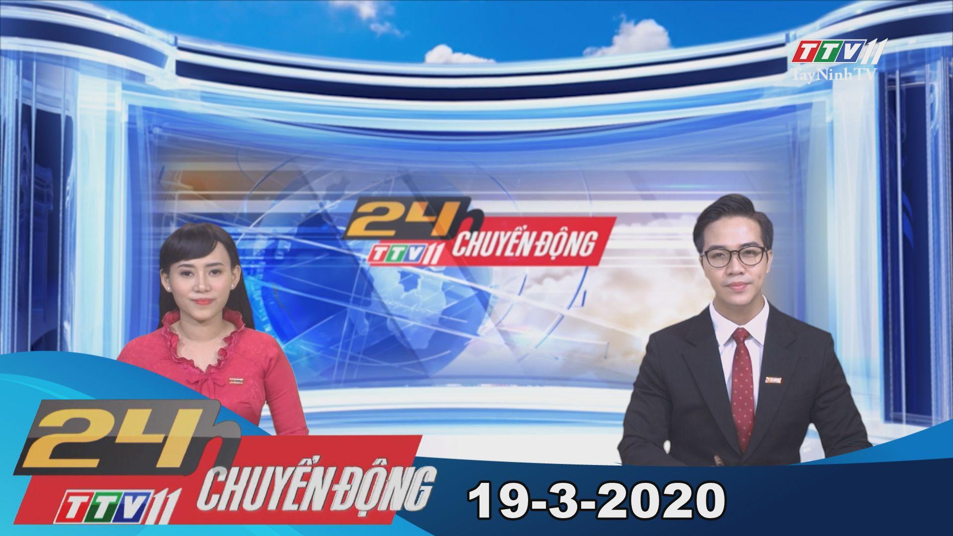 24h Chuyển động 19-3-2020 | Tin tức hôm nay | TayNinhTV