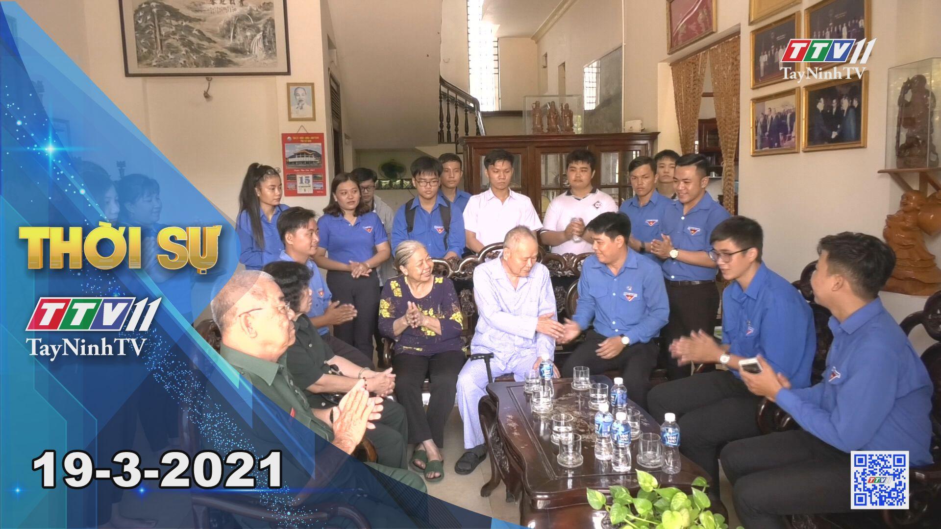 Thời sự Tây Ninh 19-3-2021 | Tin tức hôm nay | TayNinhTV
