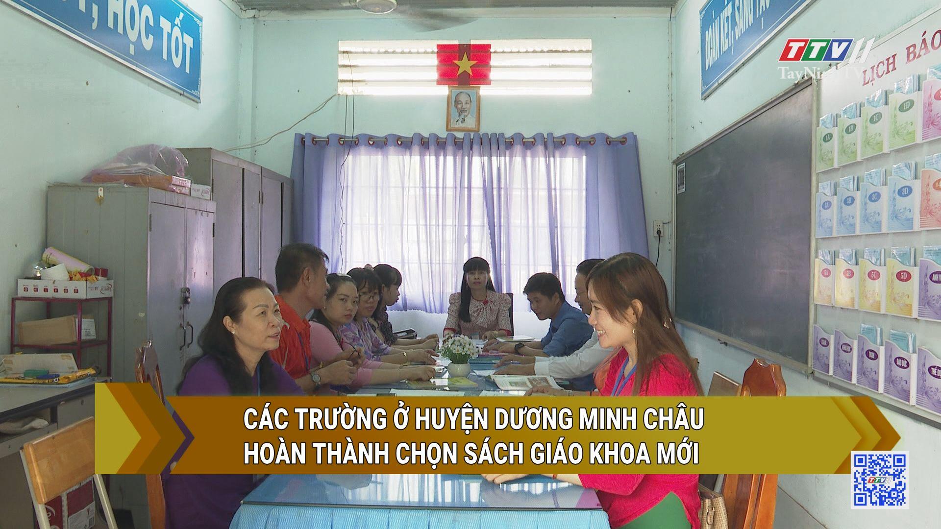 Các trường ở Huyện Dương Minh Châu hoàn thành chọn sách giáo khoa mới | GIÁO DỤC VÀ ĐÀO TẠO | TayNinhTV