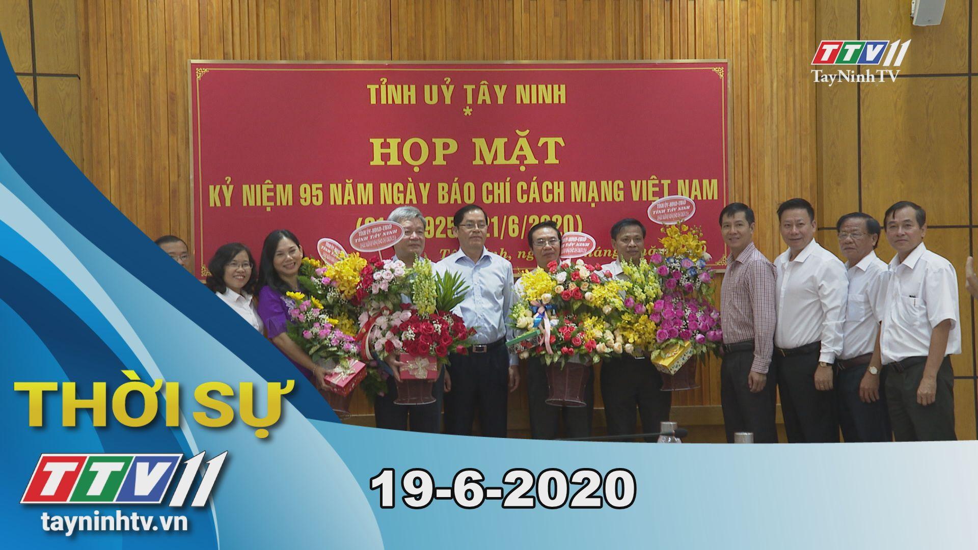 Thời sự Tây Ninh 19-6-2020 | Tin tức hôm nay | TayNinhTV