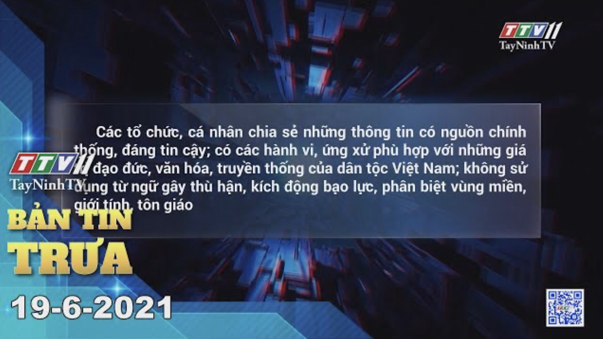 Bản tin trưa 19-6-2021 | Tin tức hôm nay | TayNinhTV
