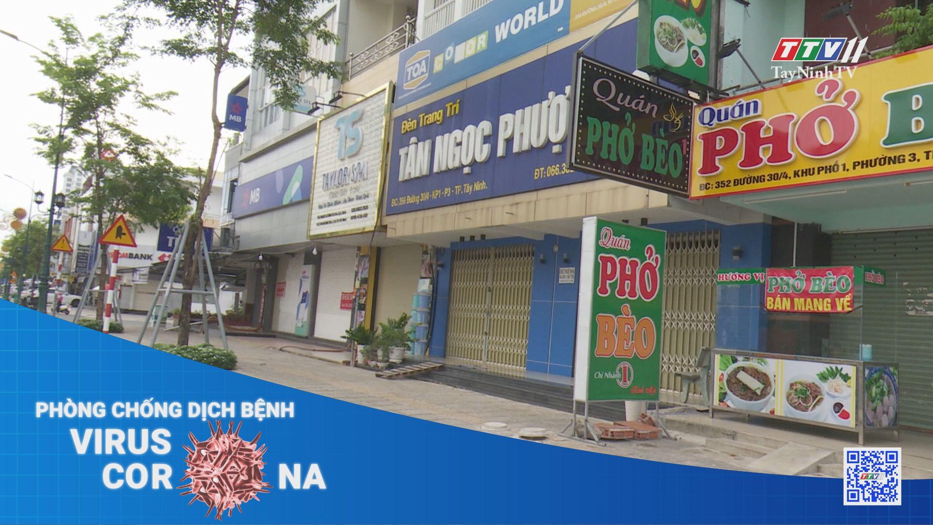 Tây Ninh ngày đầu tiên thực hiện Chỉ thị 16   THÔNG TIN DỊCH COVID-19   TayNinhTV