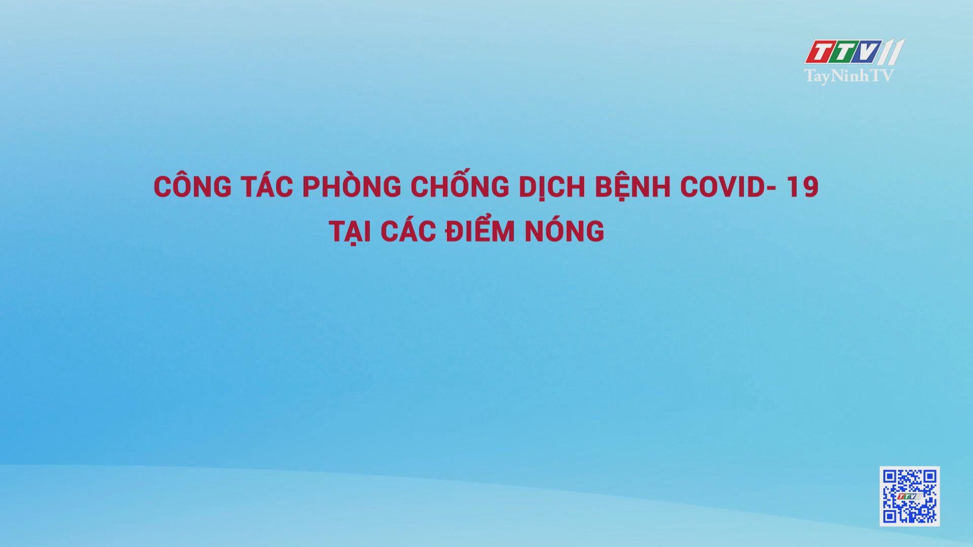 Tây Ninh trong cuộc chiến với dịch bệnh Covid-19 | Tiếng nói cử tri | TâyNinhTV