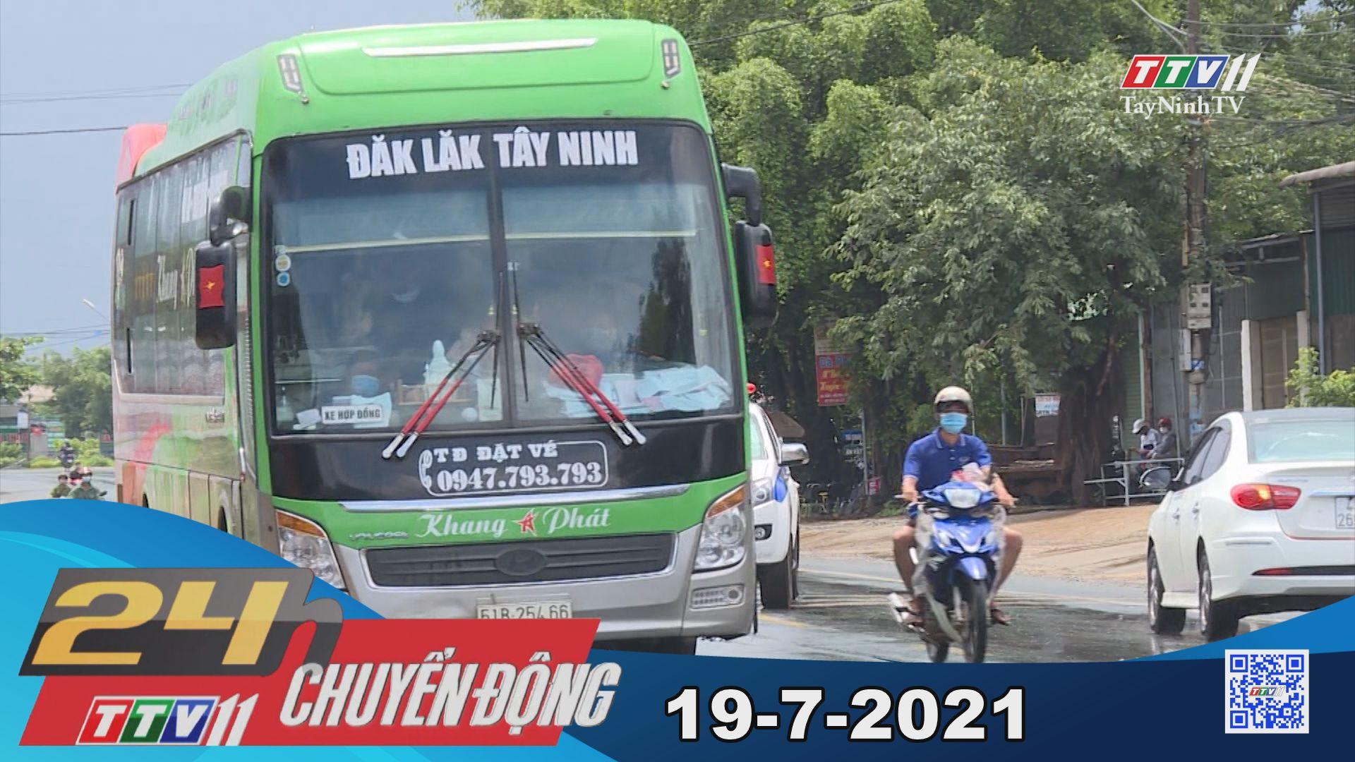 24h Chuyển động 19-7-2021 | Tin tức hôm nay | TayNinhTV