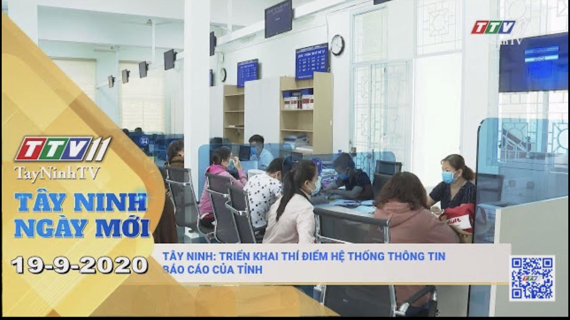 Tây Ninh Ngày Mới 19-9-2020 | Tin tức hôm nay | TayNinhTV