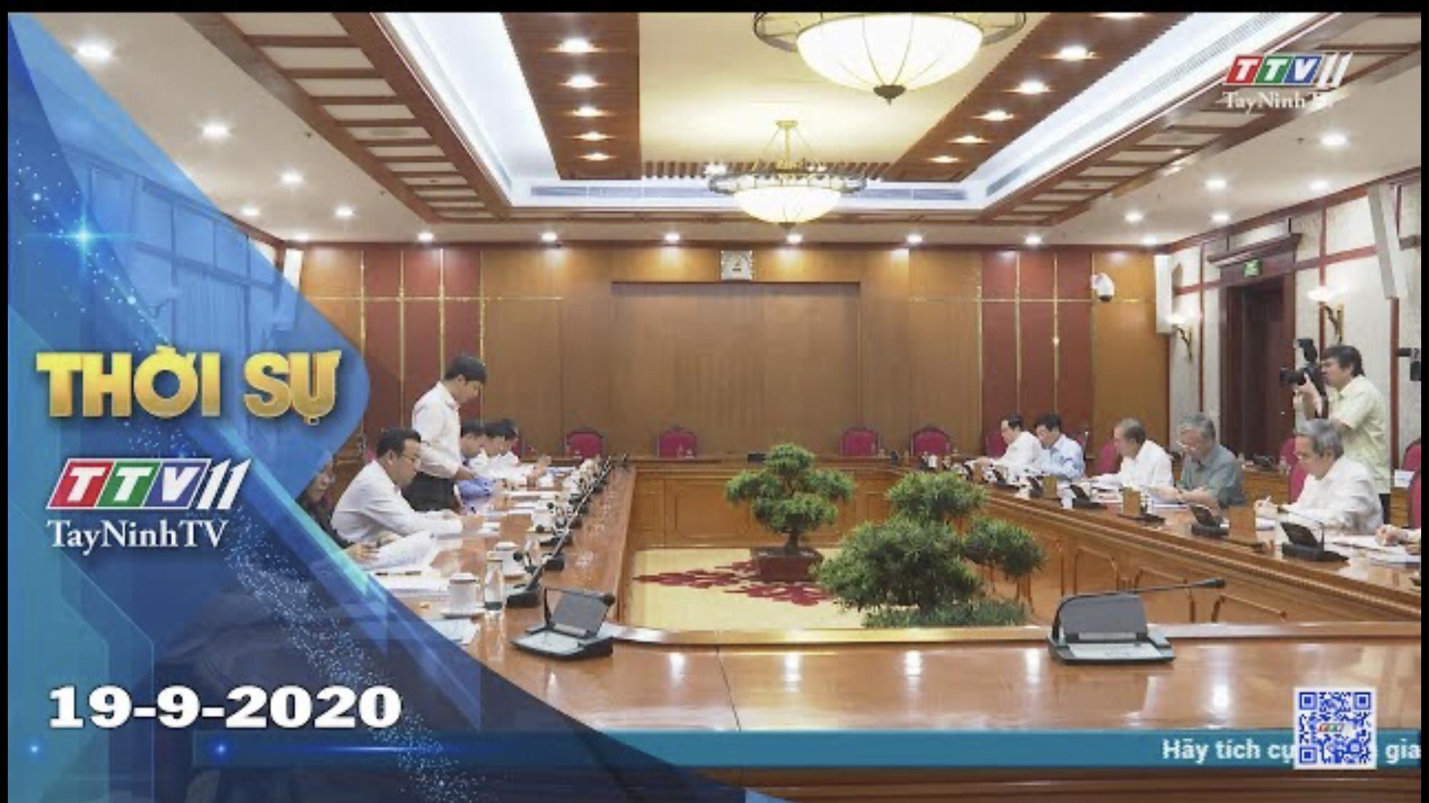 Thời sự Tây Ninh 19-9-2020 | Tin tức hôm nay | TayNinhTV