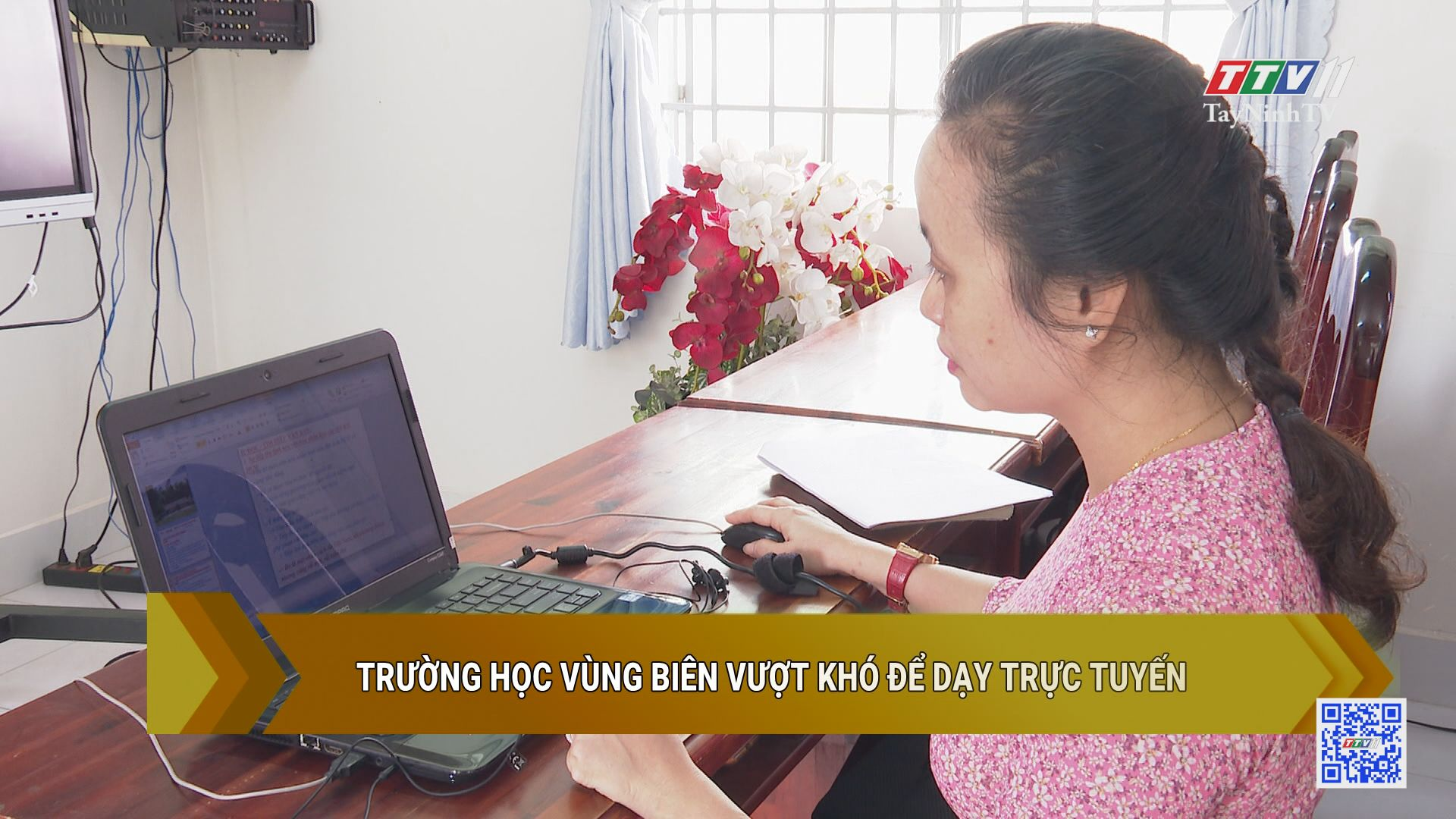 Trường học vùng biên vượt khó để dạy trực tuyến | GIÁO DỤC ĐÀO TẠO | TayNinhTV