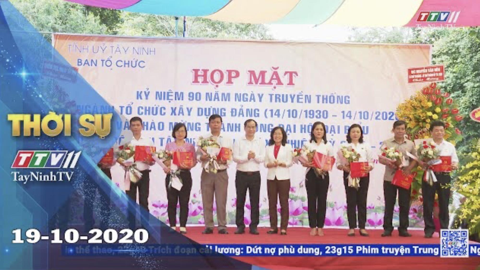 Thời sự Tây Ninh 19-10-2020 | Tin tức hôm nay | TayNinhTV