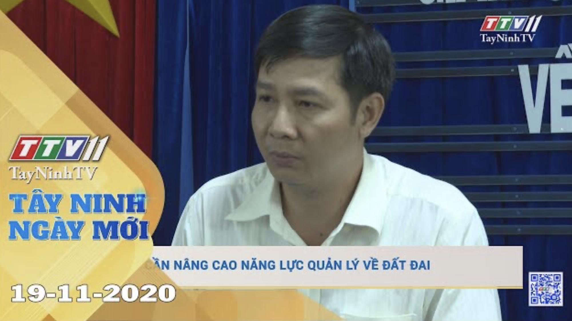 Tây Ninh Ngày Mới 19-11-2020 | Tin tức hôm nay | TayNinhTV