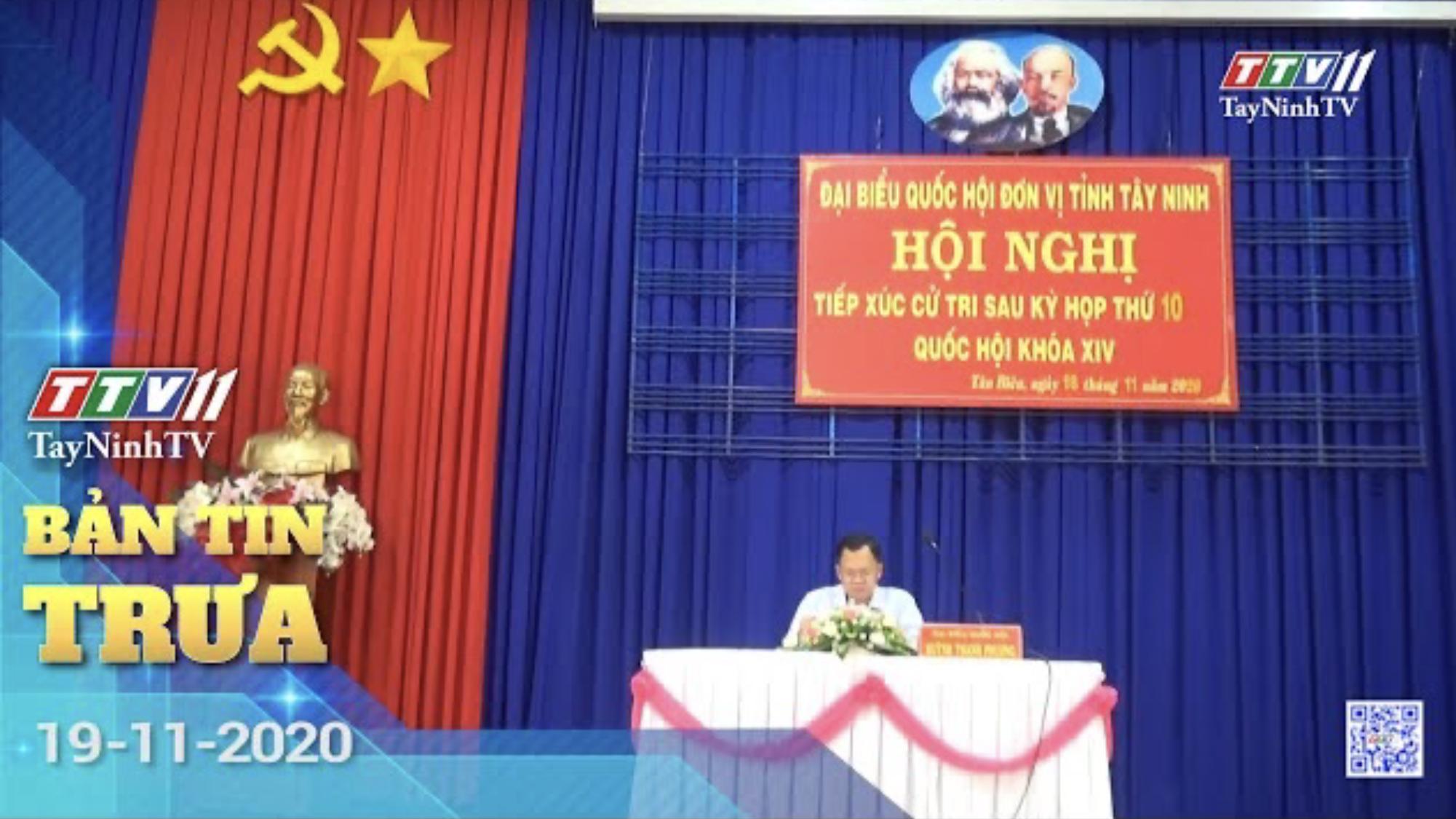 Bản tin trưa 19-11-2020 | Tin tức hôm nay | TayNinhTV