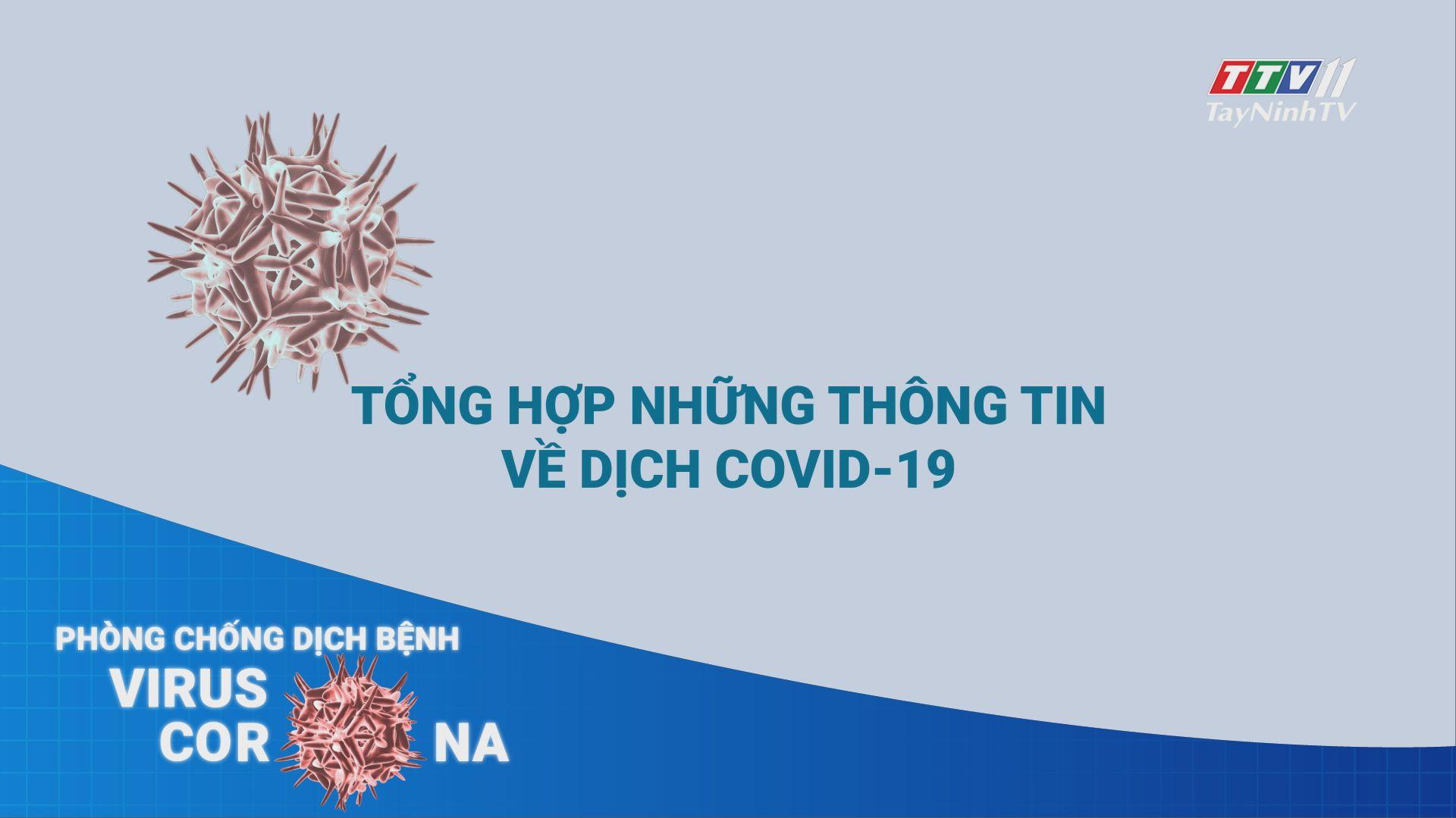 Tổng hợp những thông tin về dịch Covid-19 | THÔNG TIN DỊCH CÚM COVID-19 | TayNinhTV
