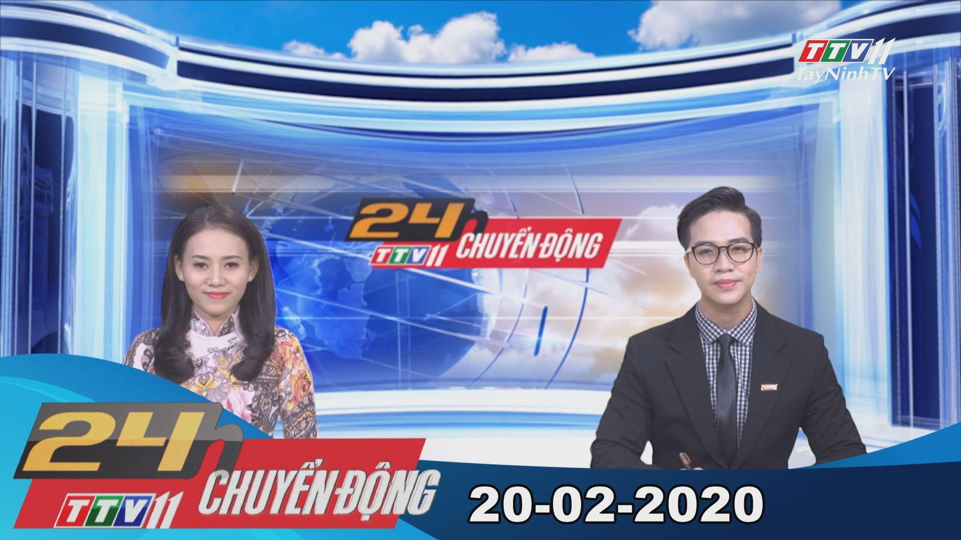 24h Chuyển động 20-02-2020 | Tin tức hôm nay | TayNinhTV