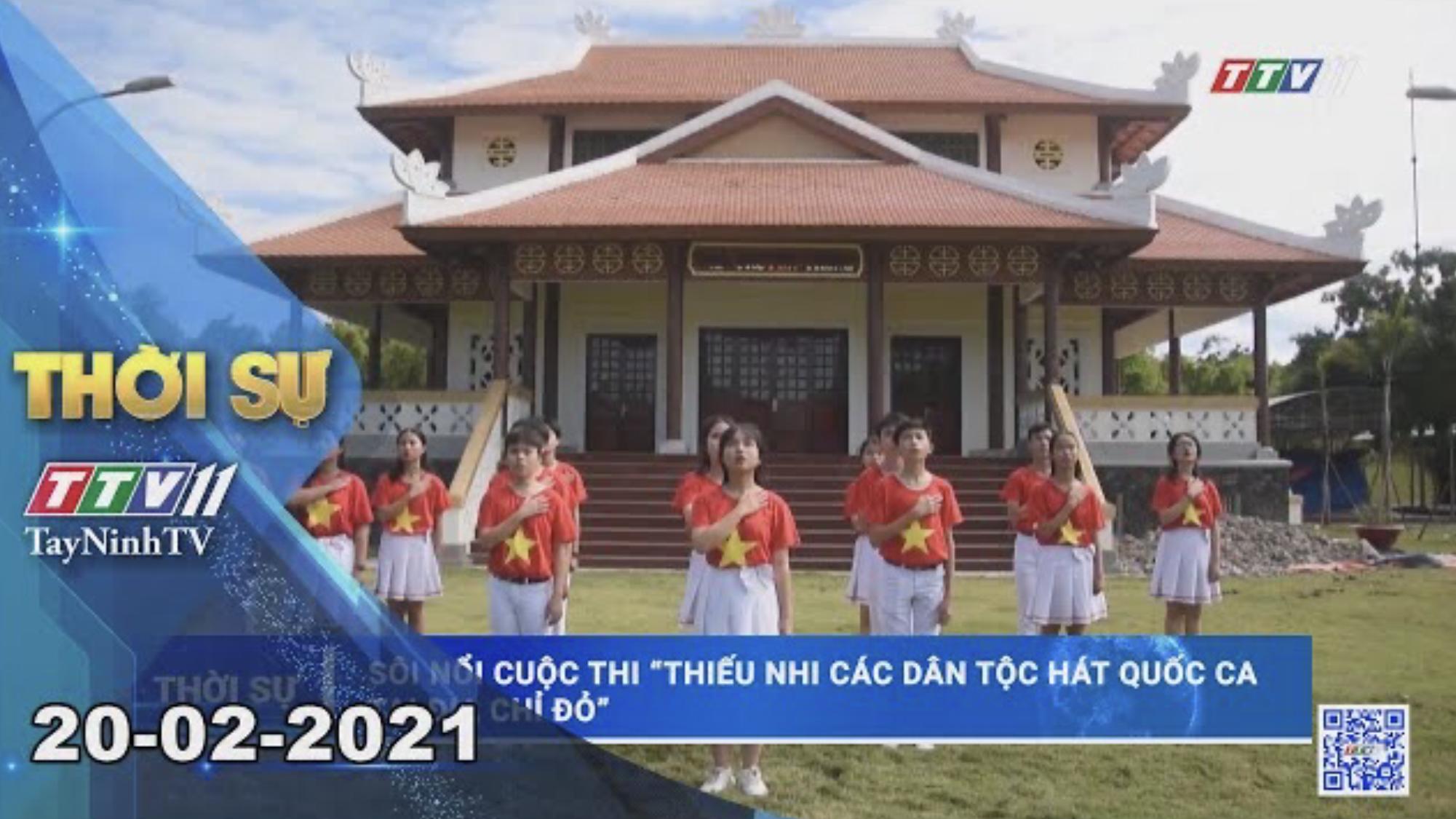 Thời sự Tây Ninh 20-02-2021 | Tin tức hôm nay | TayNinhTV