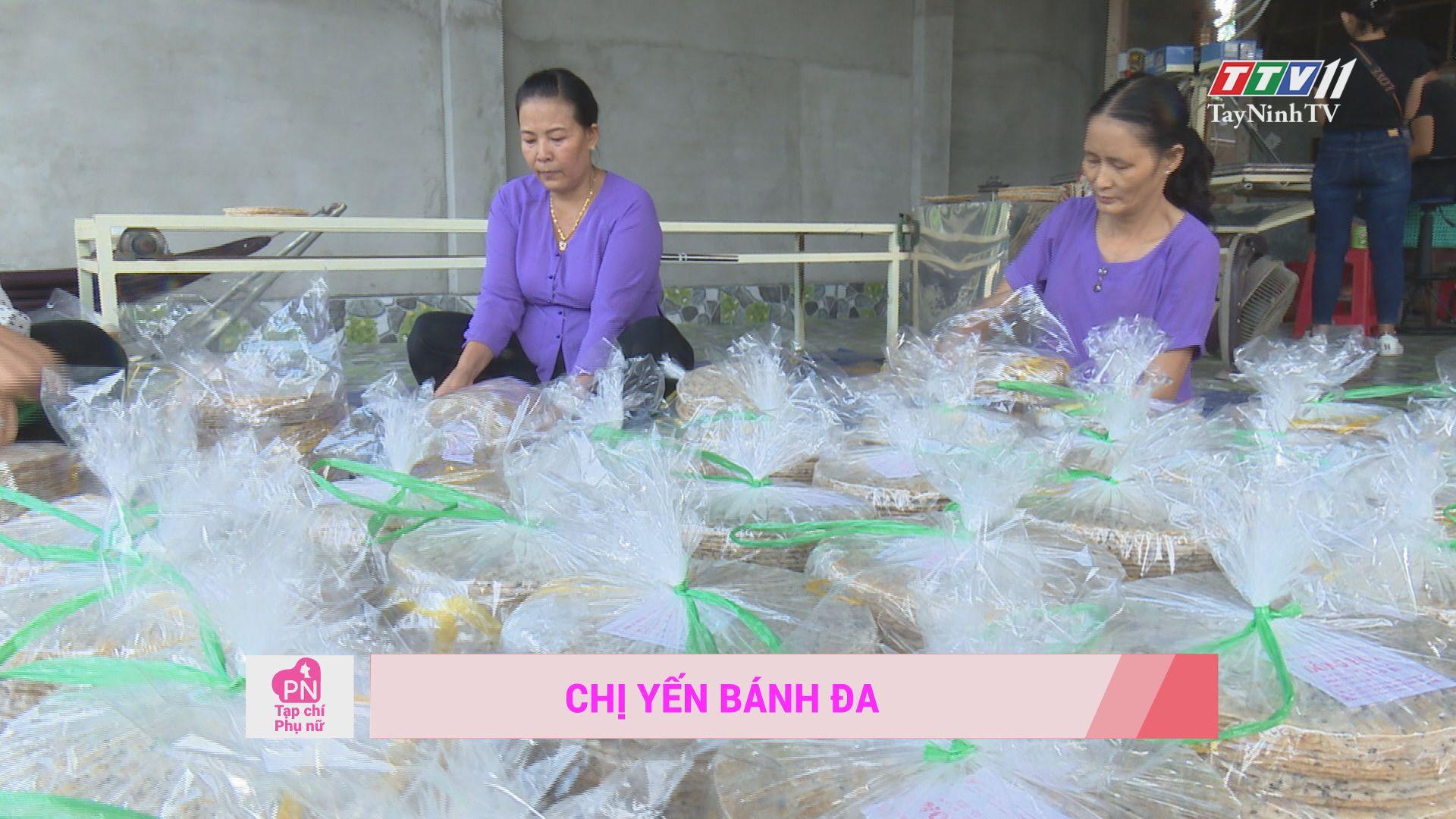 Chị Yến bánh đa | TẠP CHÍ PHỤ NỮ | TayNinh TV