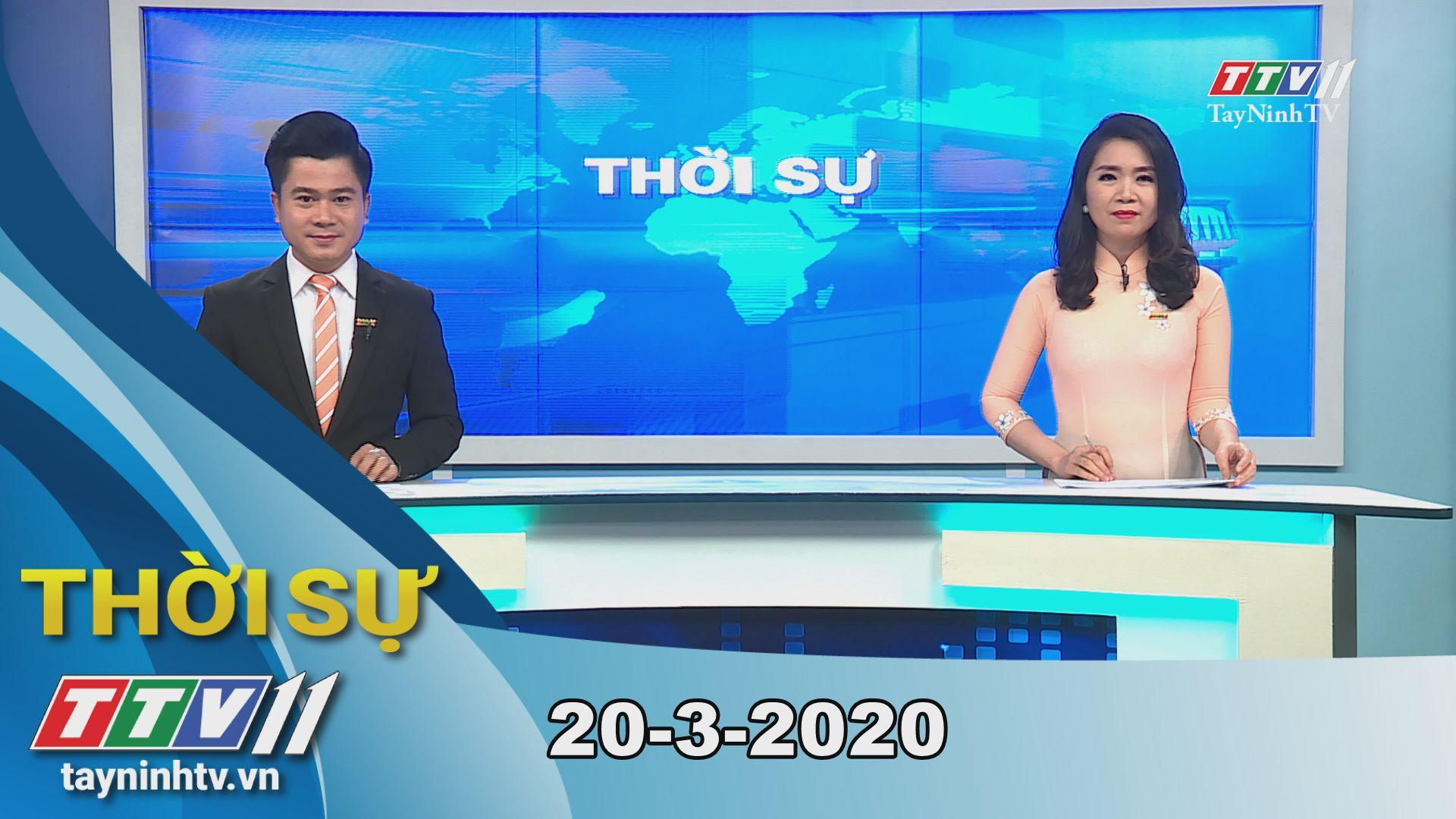 Thời sự Tây Ninh 20-3-2020 | Tin tức hôm nay | TayNinhTV