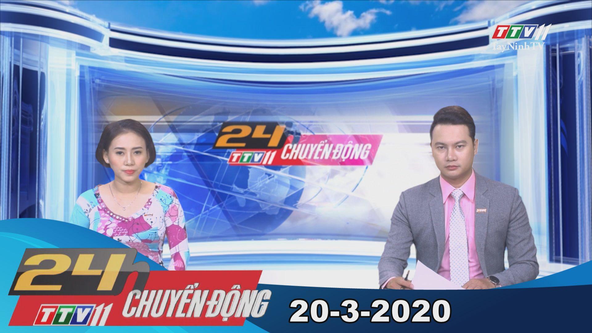 24h Chuyển động 20-3-2020 | Tin tức hôm nay | TayNinhTV