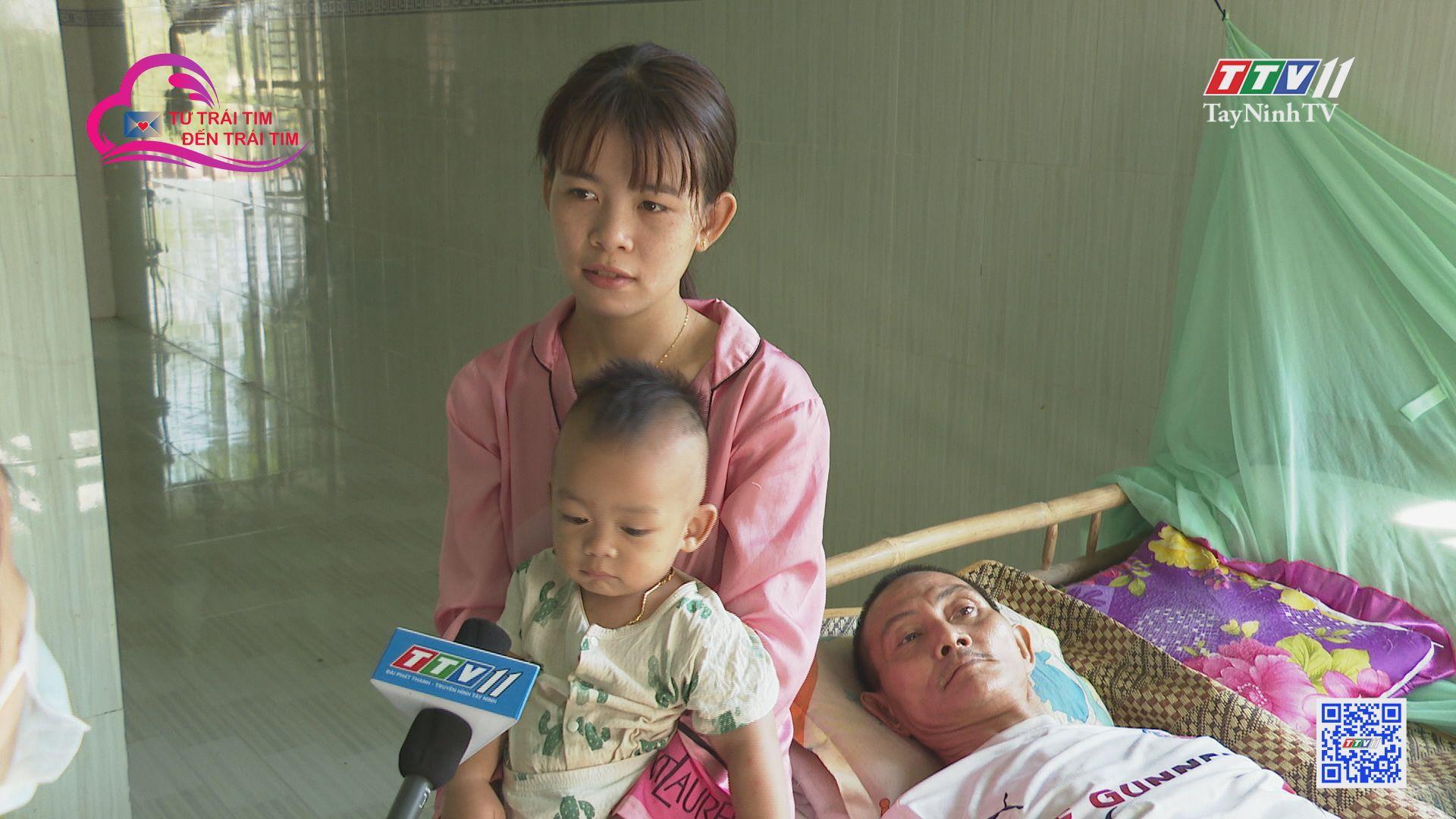 Chỉ mong có tiền trị bệnh | TỪ TRÁI TIM ĐẾN TRÁI TIM | TayNinhTV