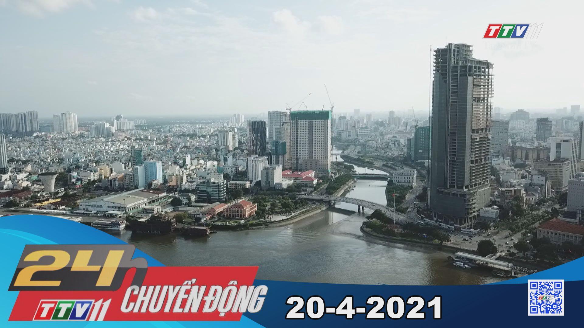 24h Chuyển động 20-4-2021 | Tin tức hôm nay | TayNinhTV