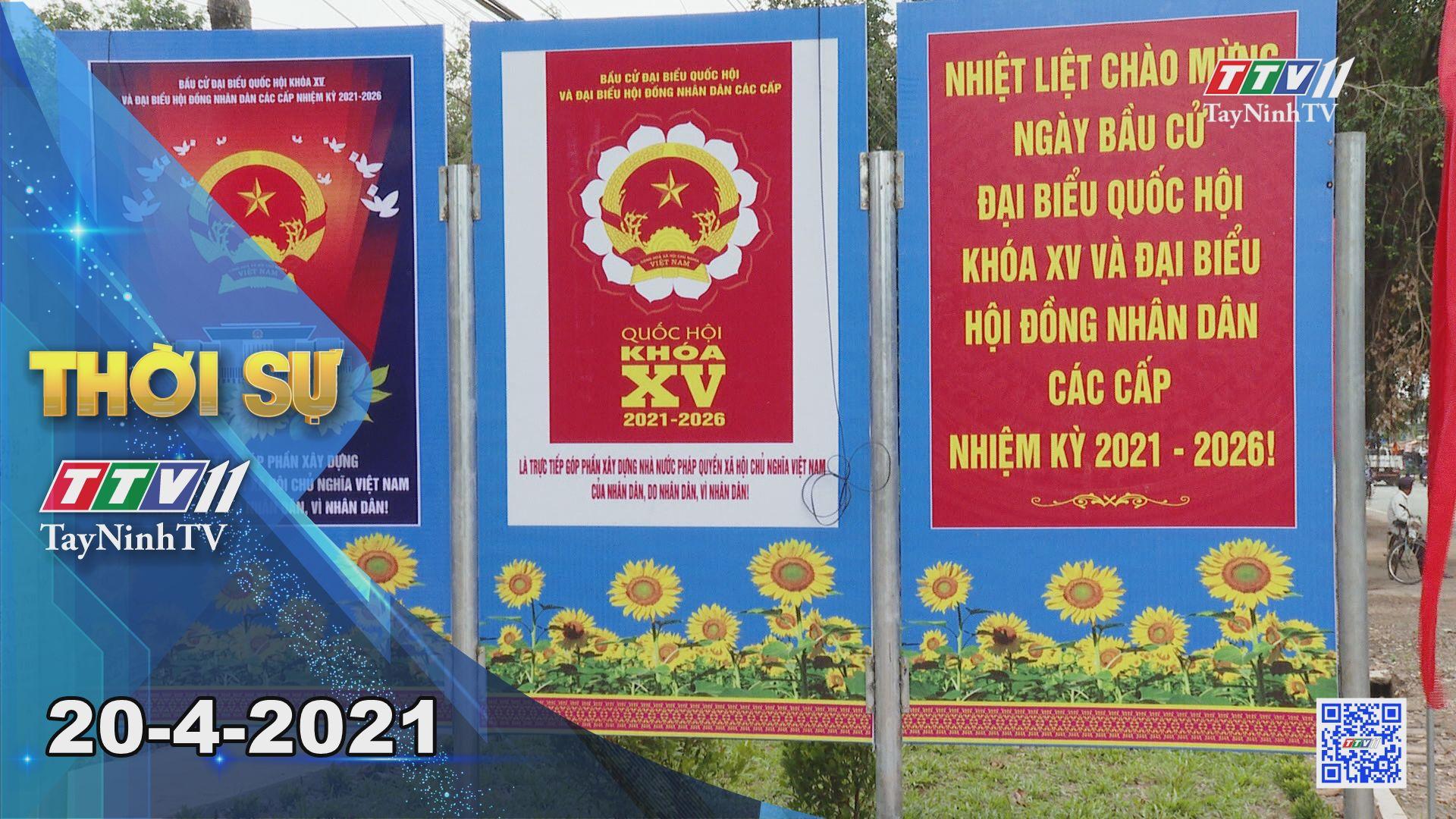 Thời sự Tây Ninh 20-4-2021 | Tin tức hôm nay | TayNinhTV