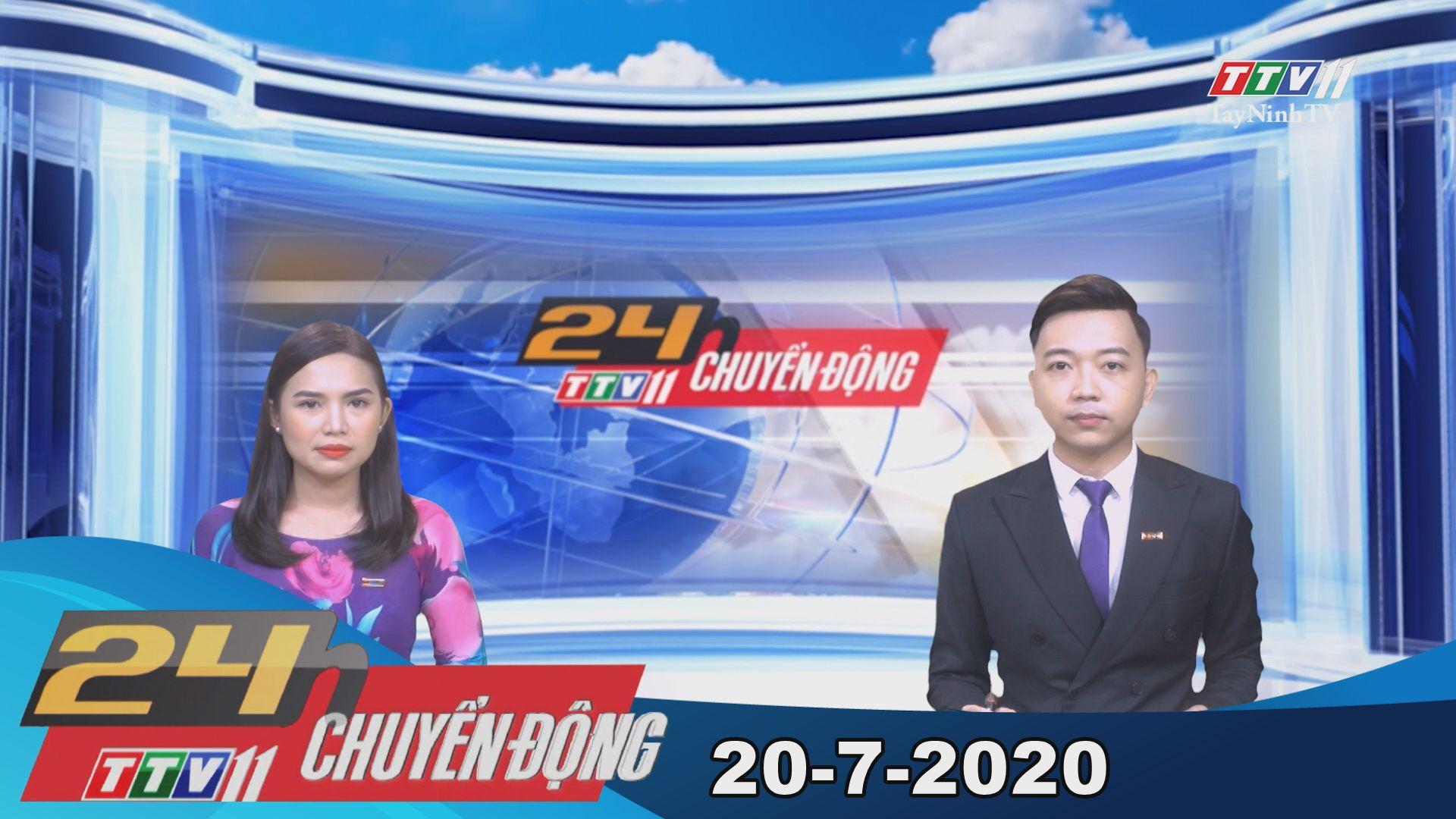 24h Chuyển động 20-7-2020 | Tin tức hôm nay | TayNinhTV