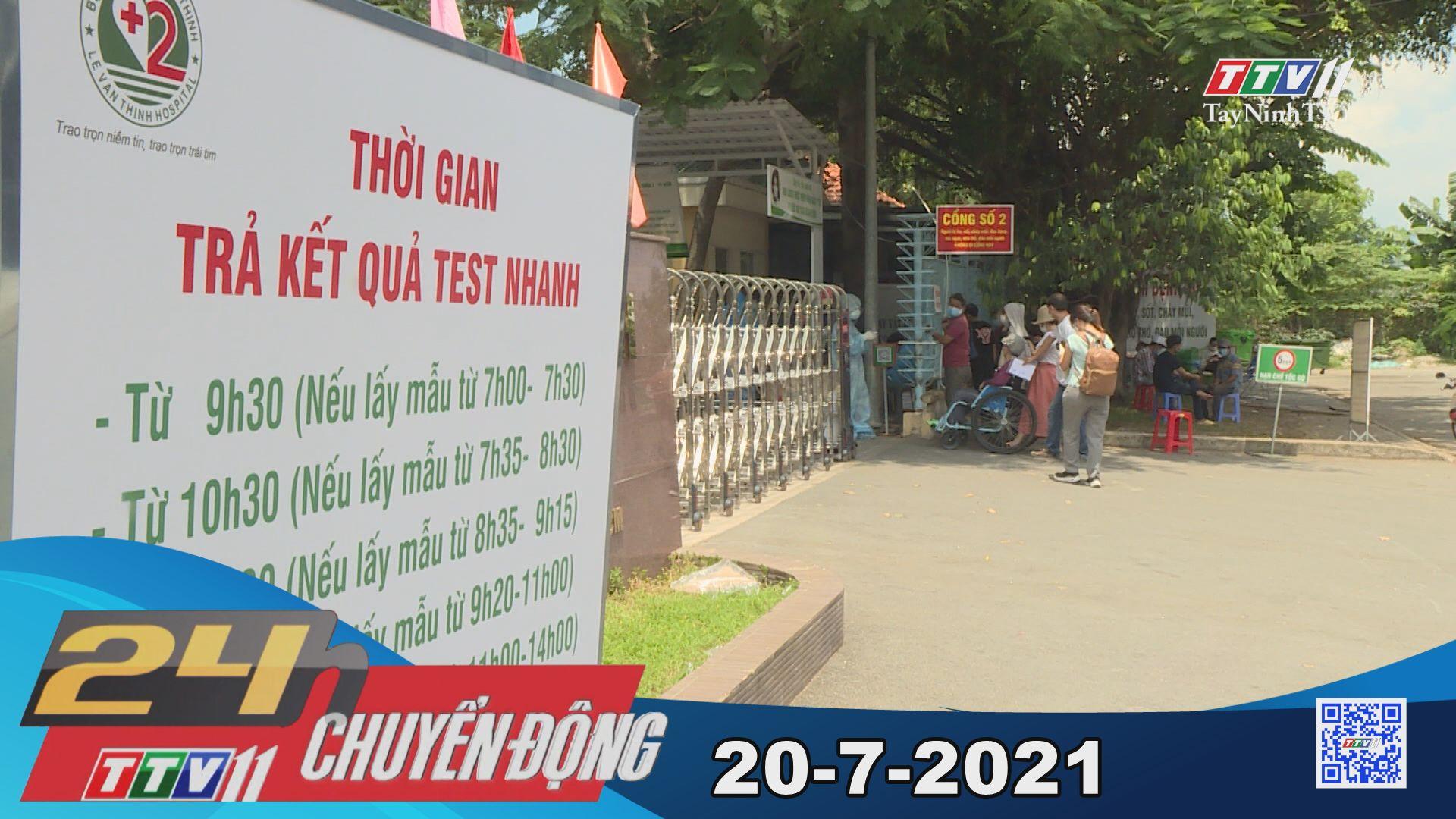 24h Chuyển động 20-7-2021 | Tin tức hôm nay | TayNinhTV