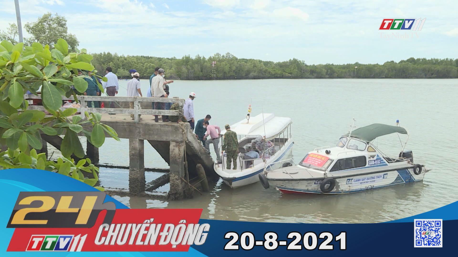 24h Chuyển động 20-8-2021   Tin tức hôm nay   TayNinhTV