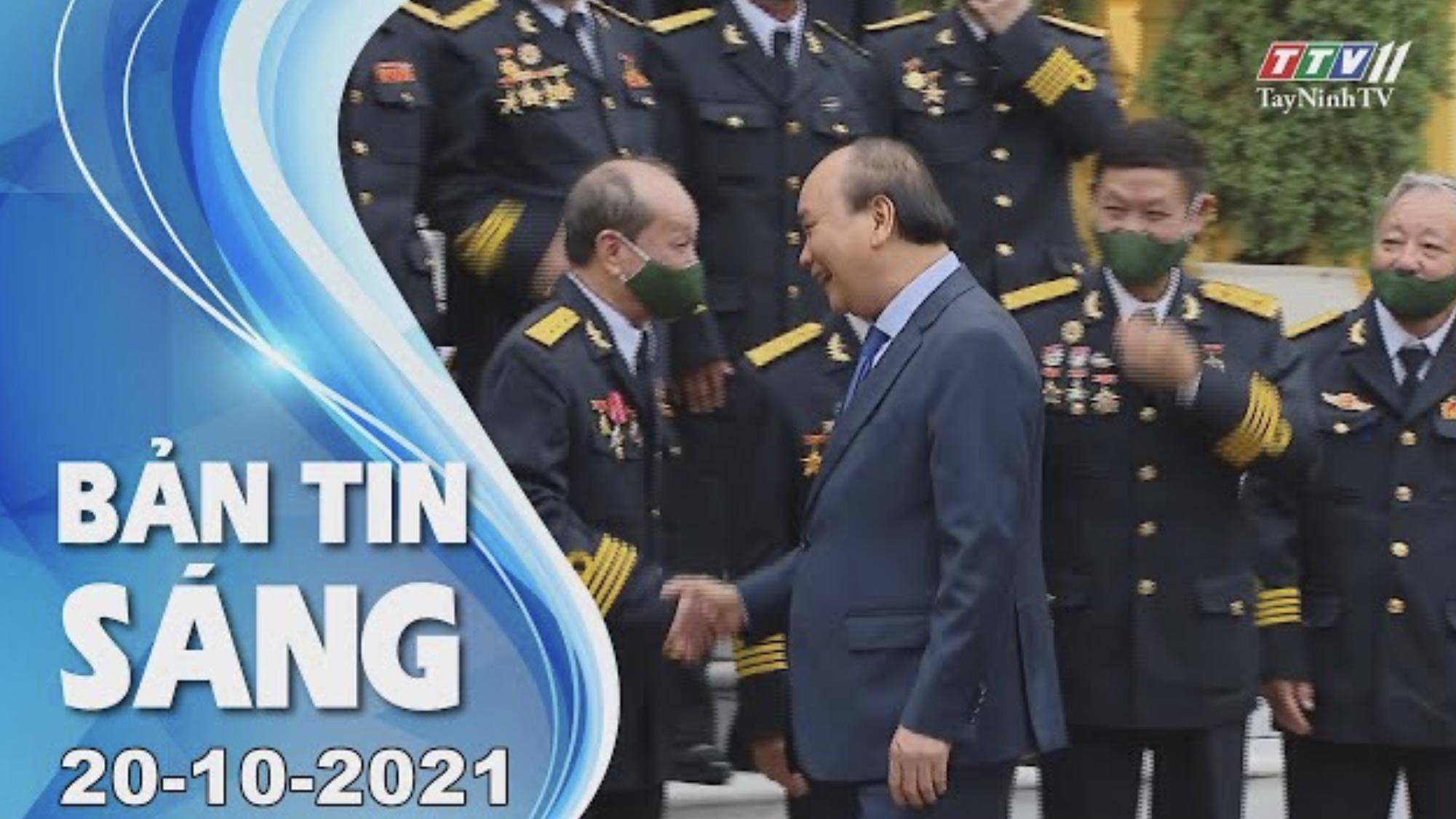 BẢN TIN SÁNG 20/10/2021 | Tin tức hôm nay | TayNinhTV