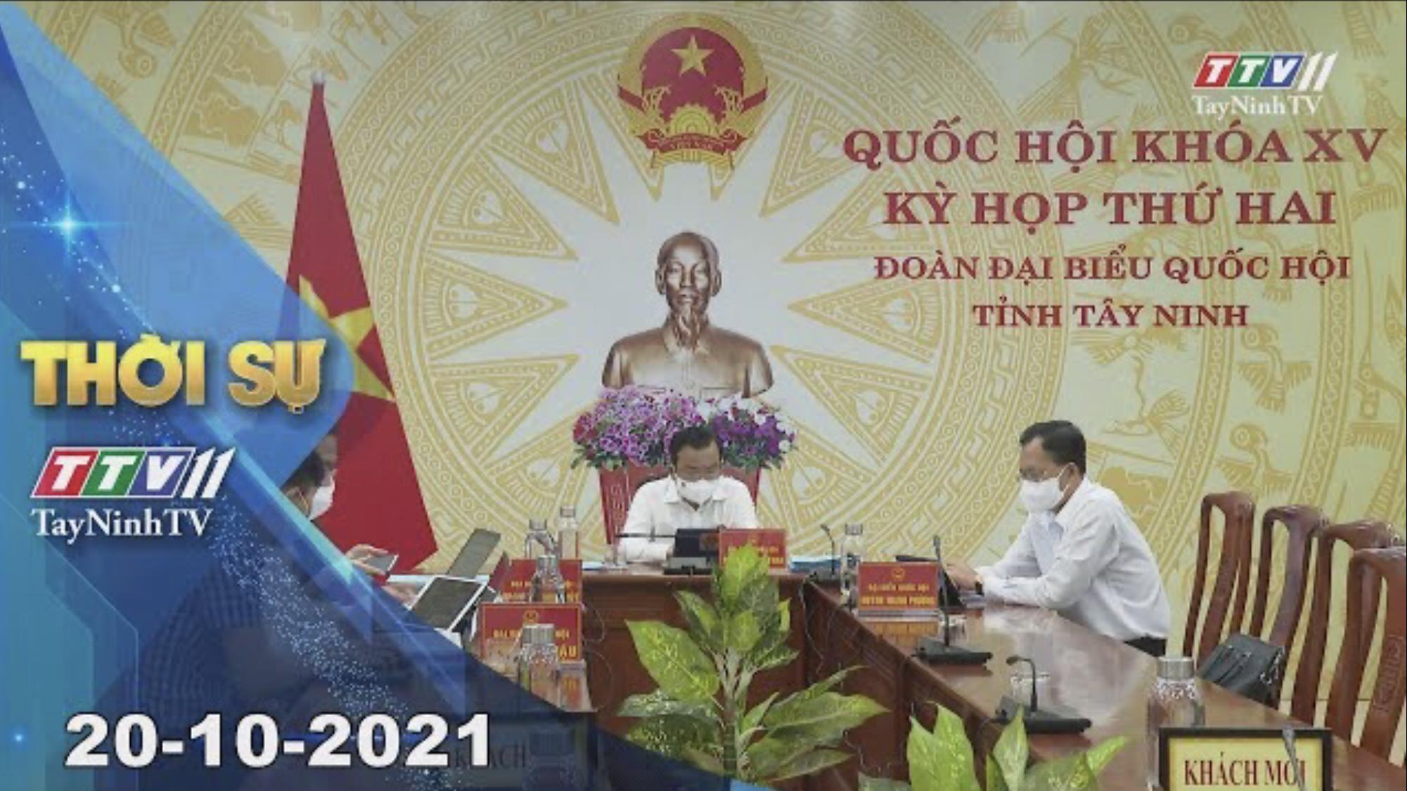 TÂY NINH THỜI SỰ 20/10/2021 | Tin tức hôm nay | TayNinhTV
