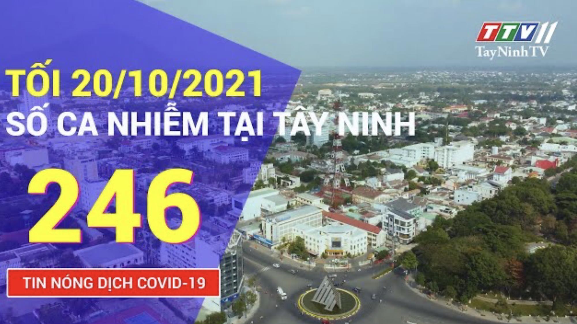 TIN TỨC COVID-19 TỐI 20/10/2021 | Tin tức hôm nay | TayNinhTV