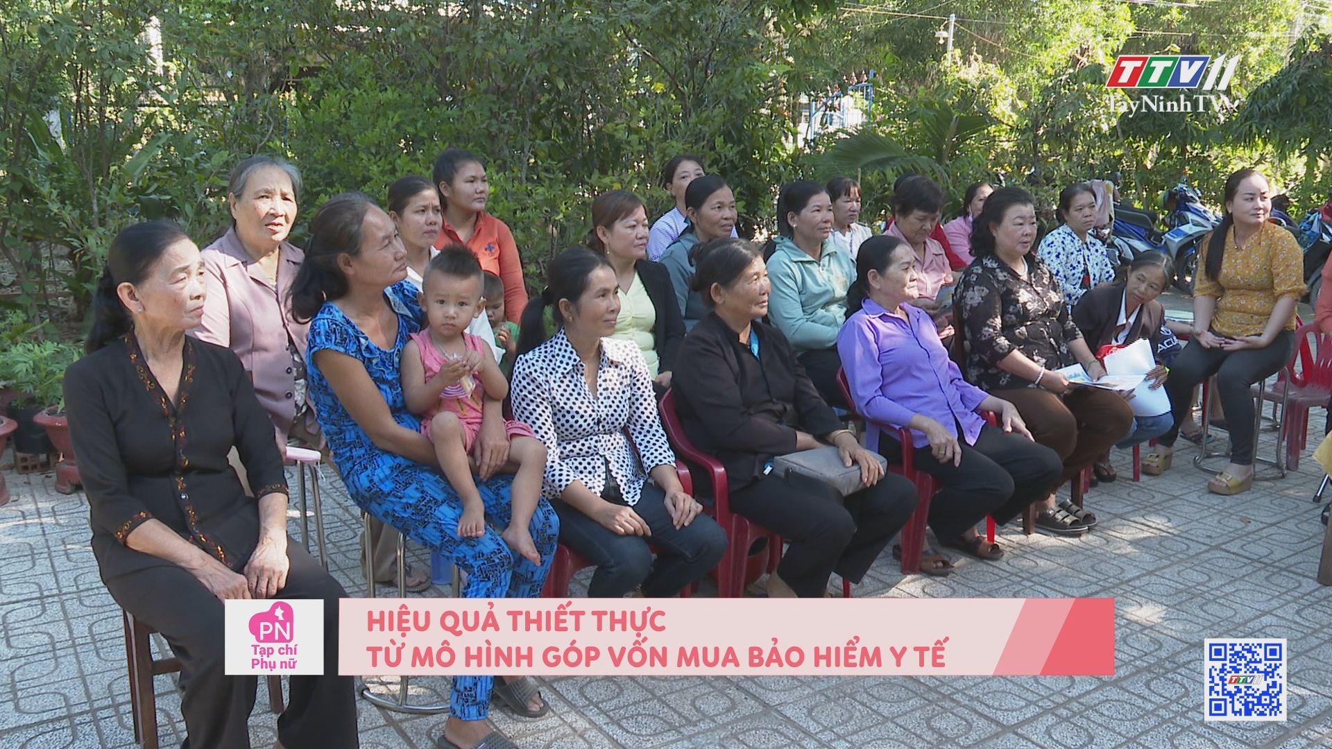 Hiệu quả thiết thực từ mô hình góp vốn mua bảo hiểm y tế | TẠP CHÍ PHỤ NỮ | TayNinhTV