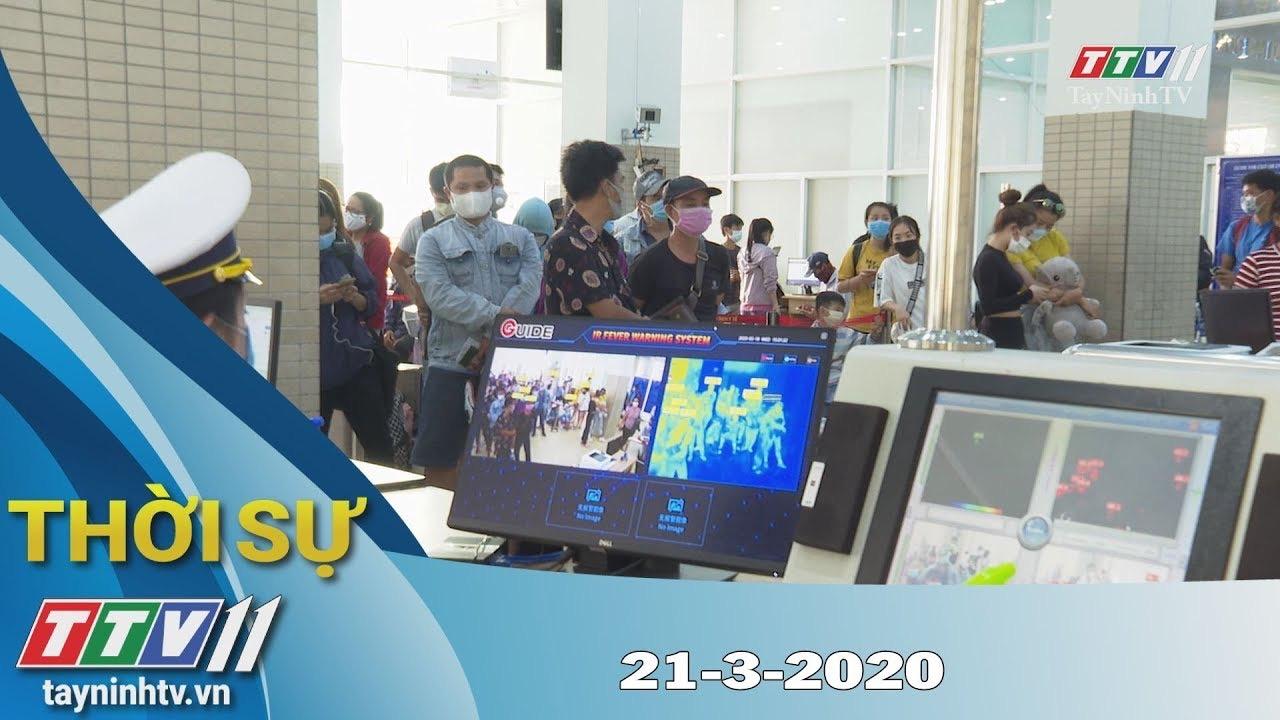Thời sự Tây Ninh 21-3-2020 | Tin tức hôm nay | TayNinhTV