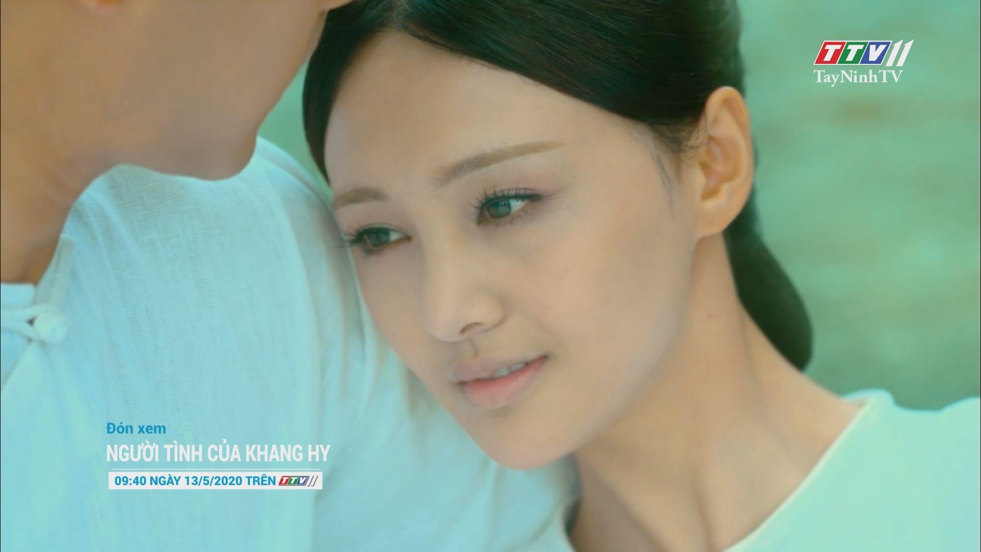 Người tình của Khang Hy - Trailer | TayNinhTV