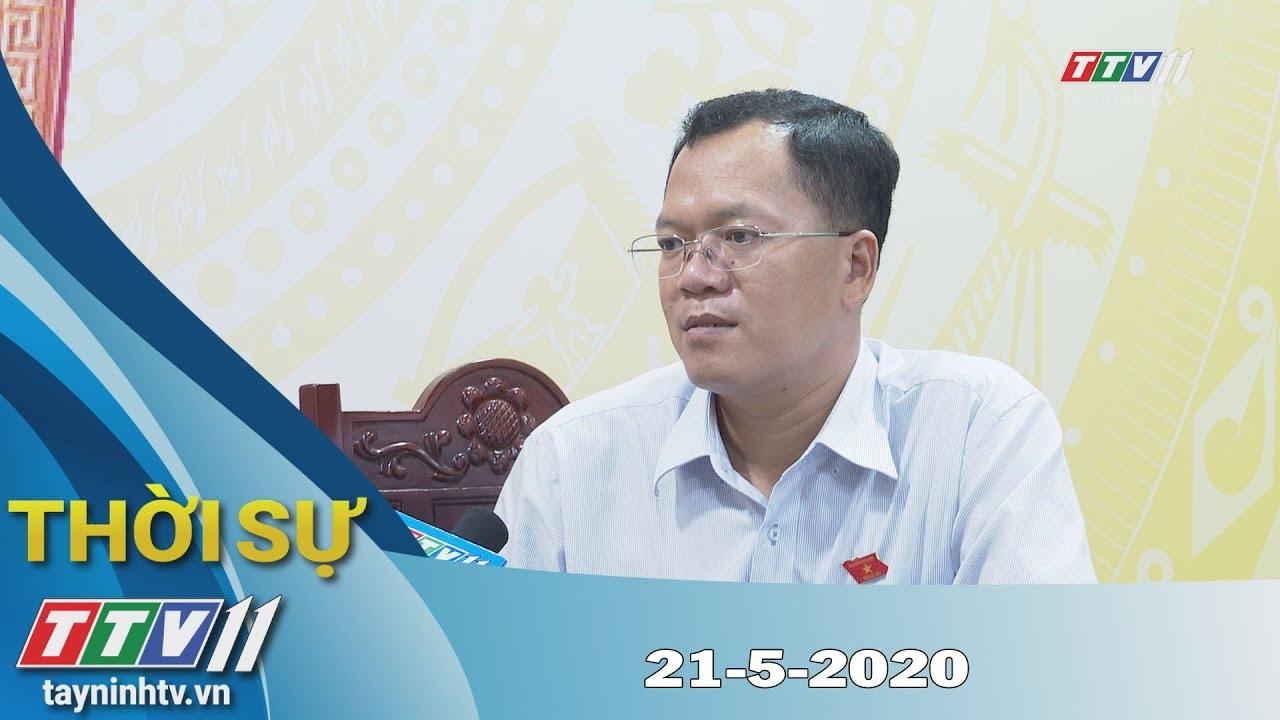 Thời sự Tây Ninh 21-5-2020 | Tin tức hôm nay | TayNinhTV