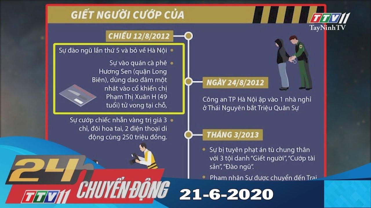 24h Chuyển động 21-6-2020 | Tin tức hôm nay | TayNinhTV