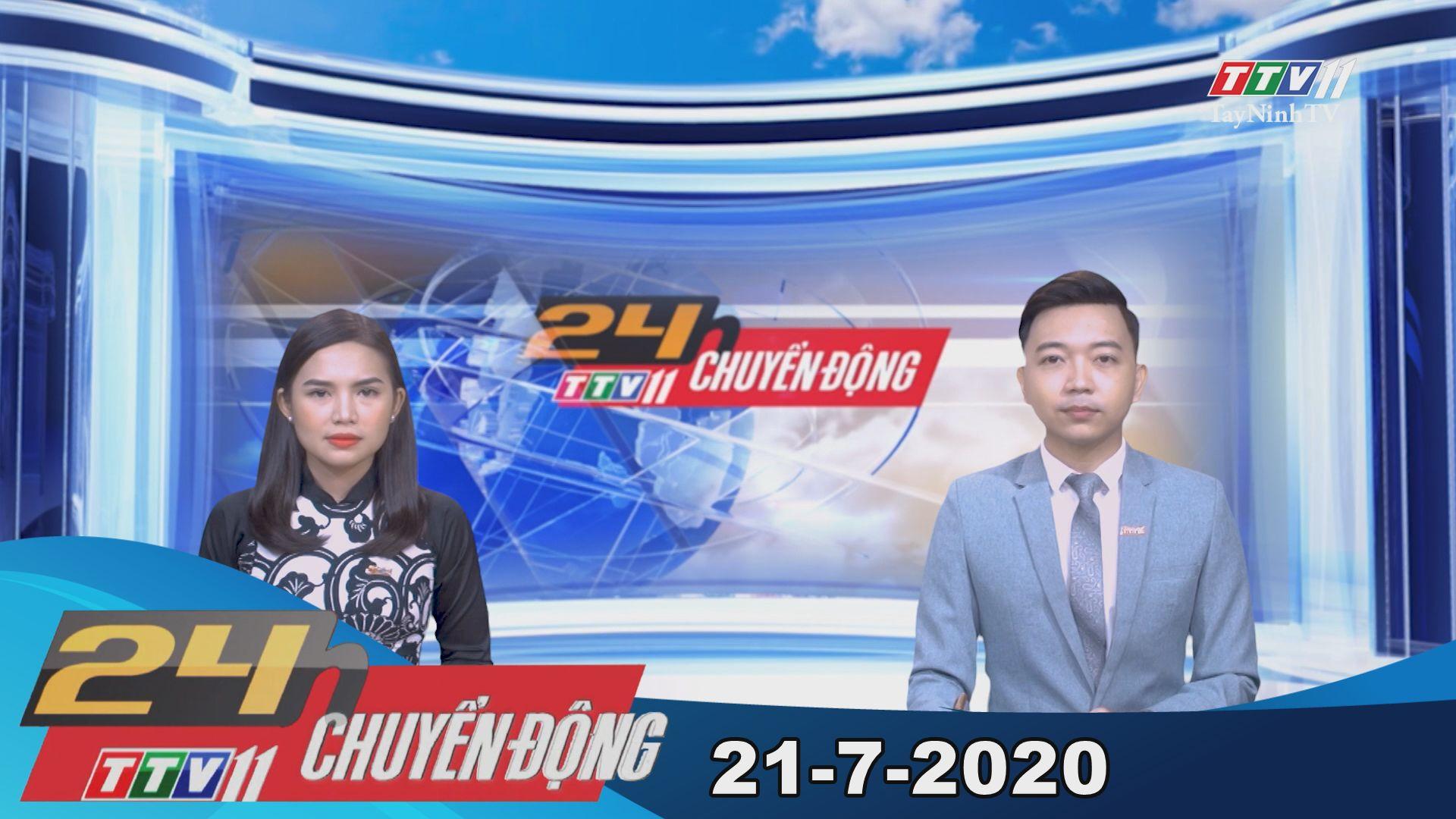 24h Chuyển động 21-7-2020 | Tin tức hôm nay | TayNinhTV