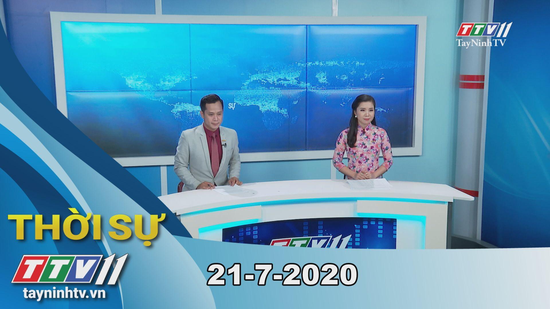 Thời sự Tây Ninh 21-7-2020 | Tin tức hôm nay | TayNinhTV