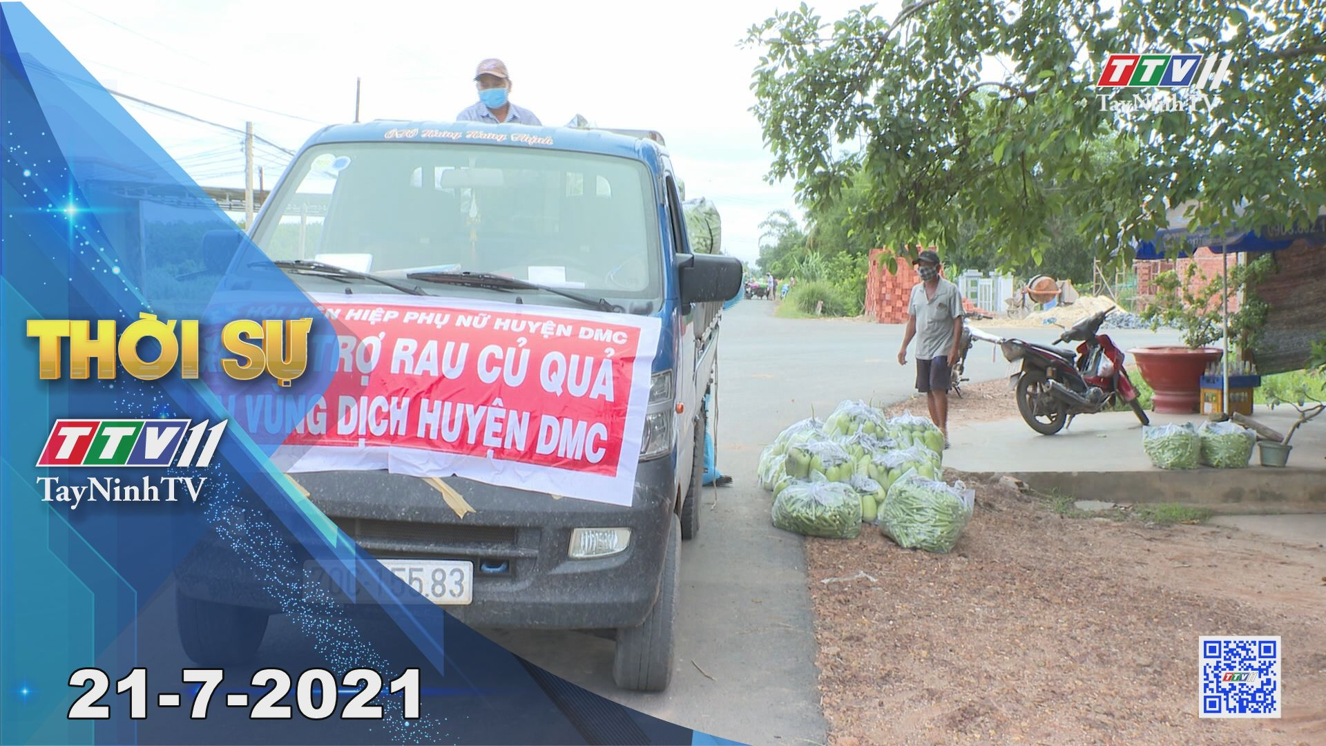 Thời sự Tây Ninh 21-7-2021 | Tin tức hôm nay | TayNinhTV