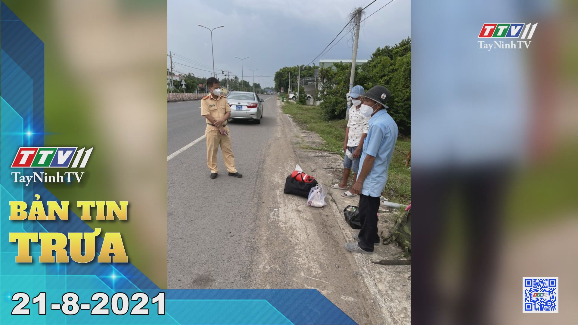 Bản tin trưa 21-8-2021 | Tin tức hôm nay | TayNinhTV