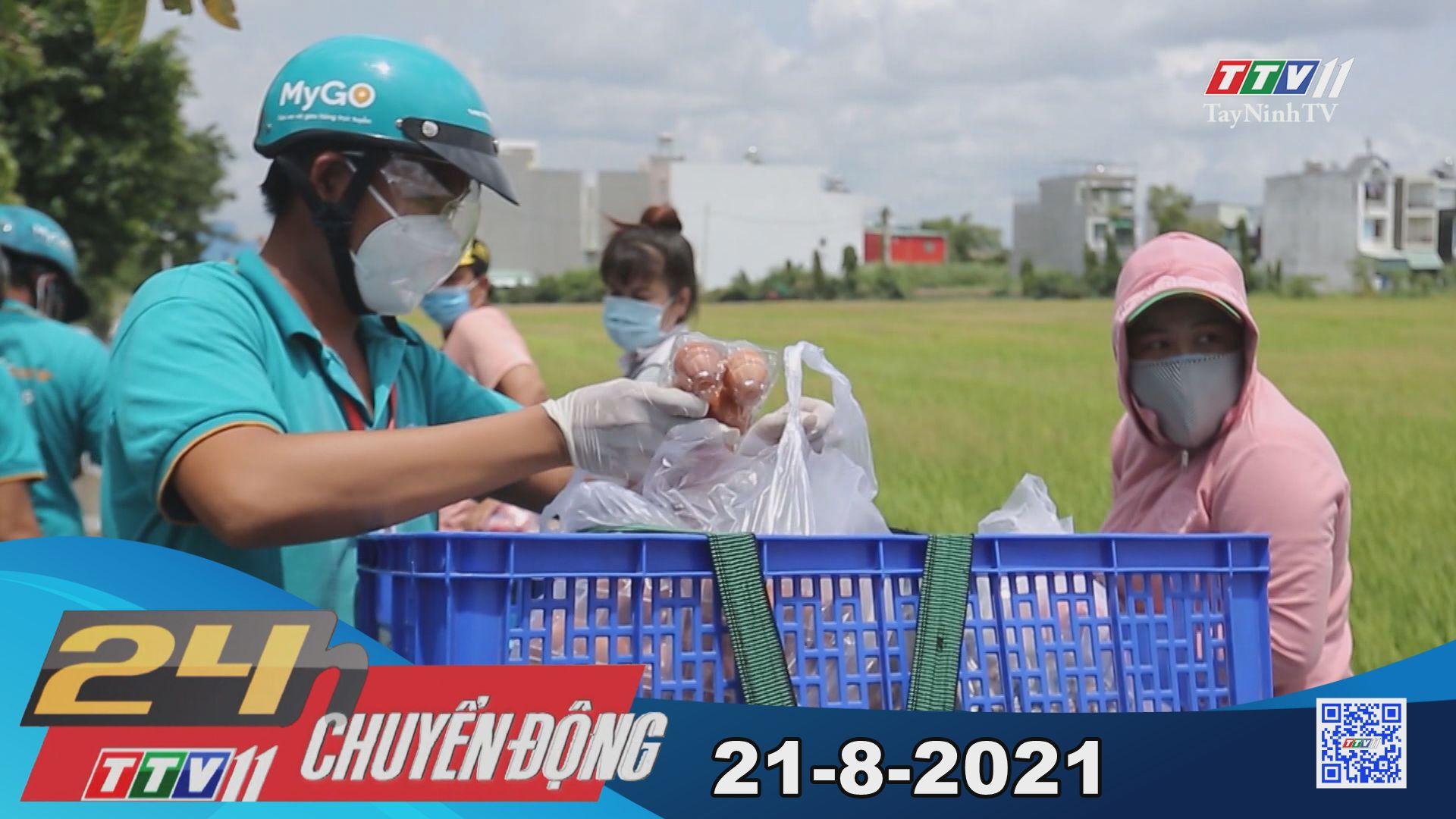 24h Chuyển động 21-8-2021 | Tin tức hôm nay | TayNinhTV