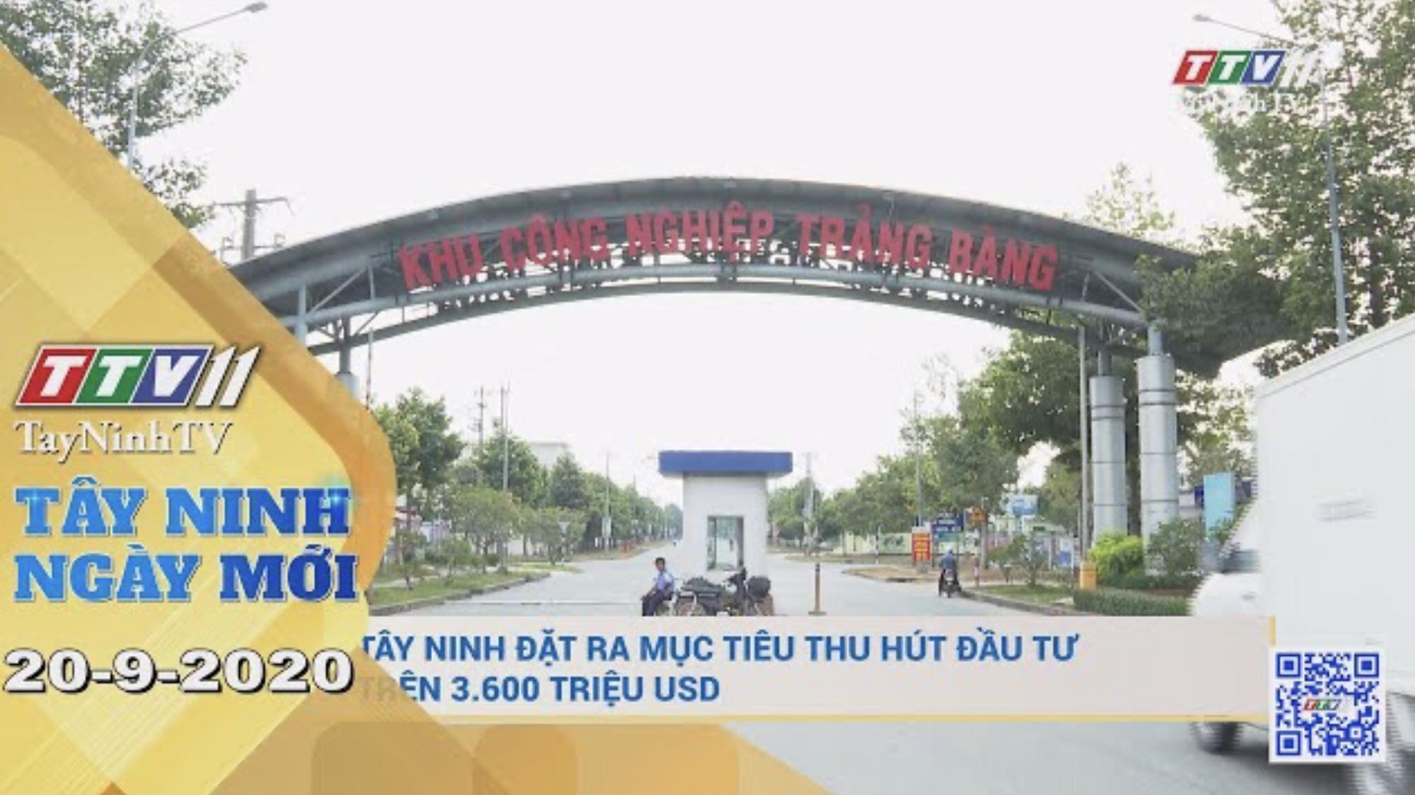 Tây Ninh Ngày Mới 21-9-2020 | Tin tức hôm nay | TayNinhTV