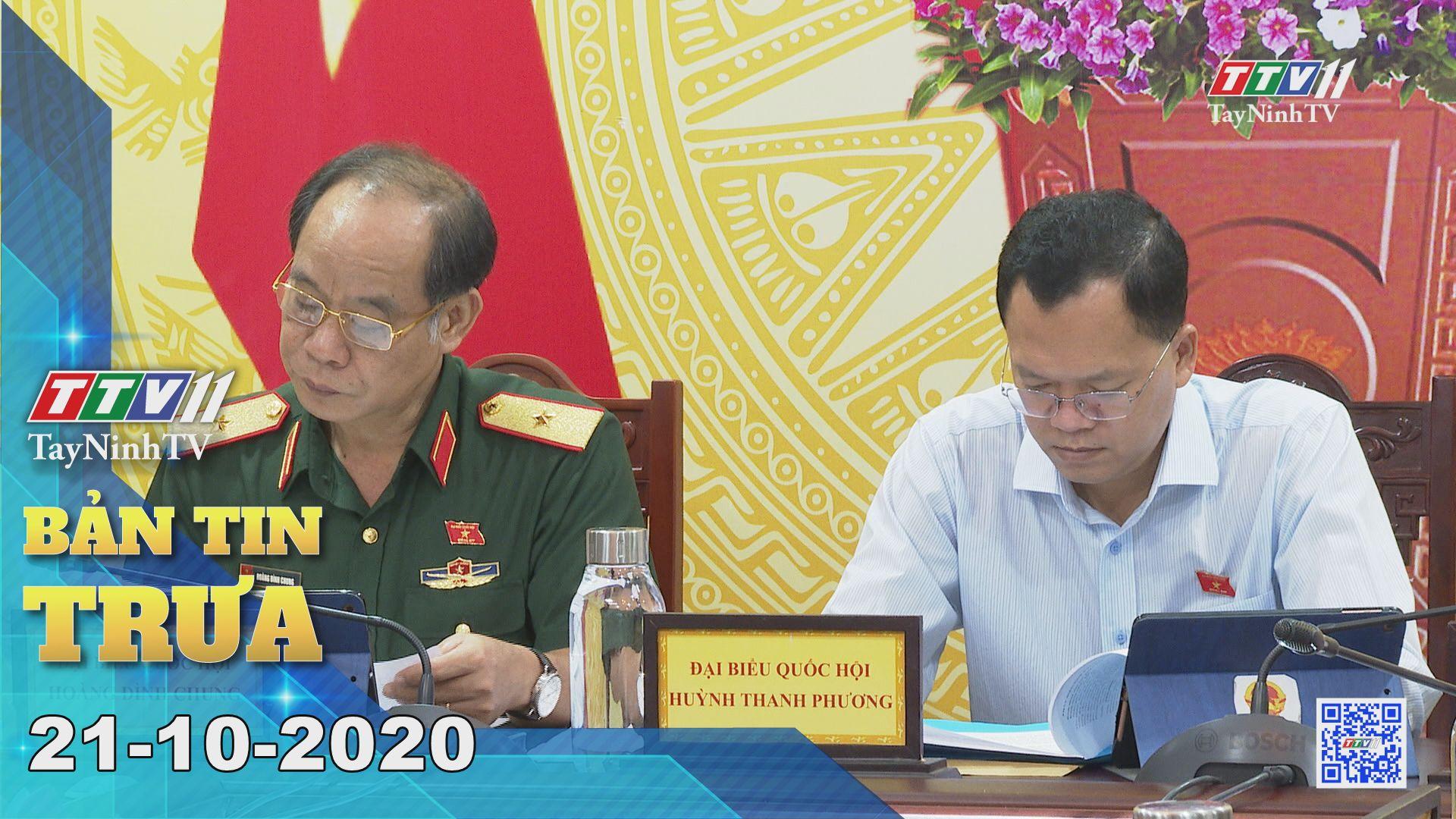 Bản tin trưa 21-10-2020 | Tin tức hôm nay | TayNinhTV