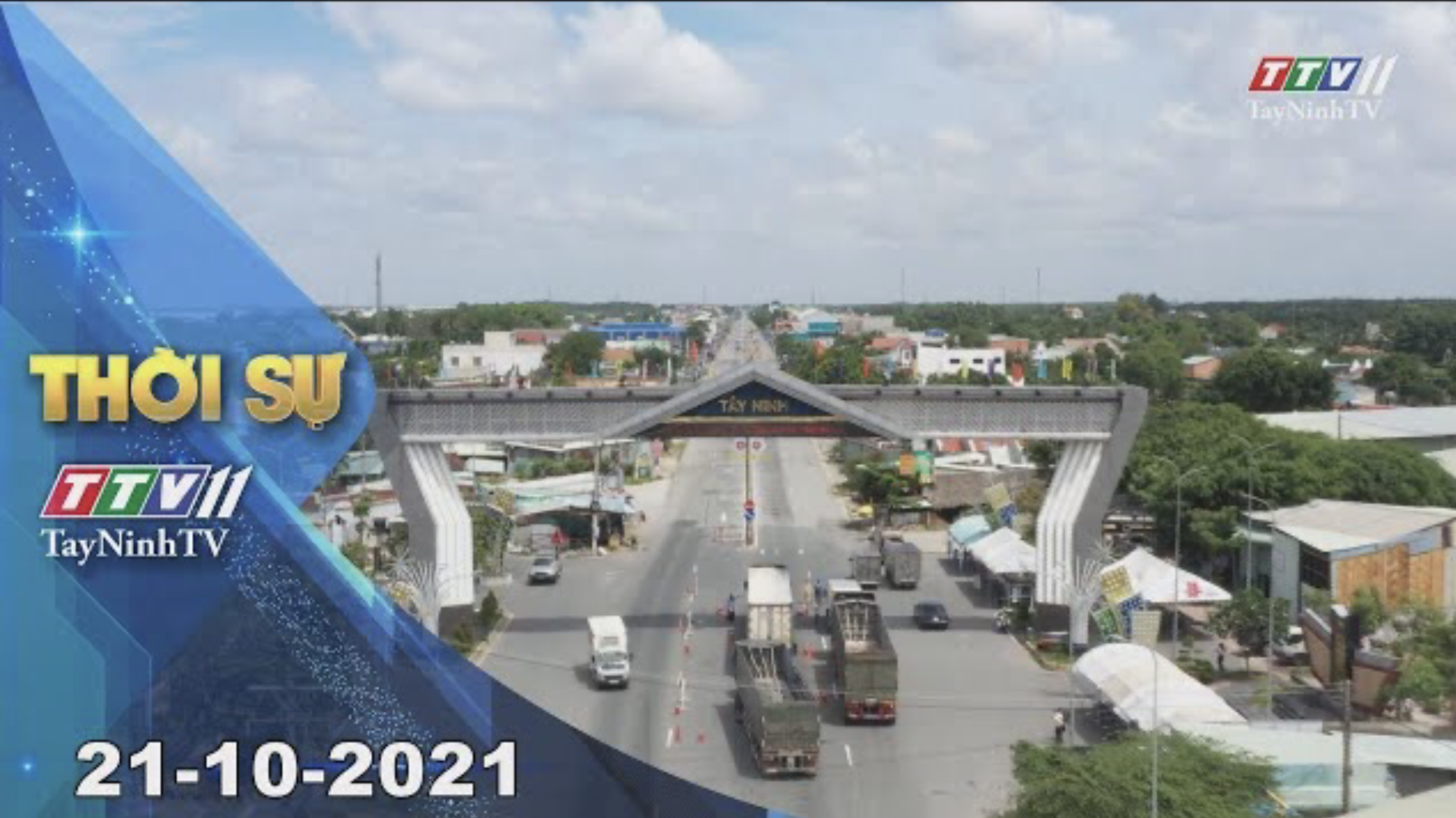 THỜI SỰ TÂY NINH 21/10/2021 | Tin tức hôm nay | TayNinhTV