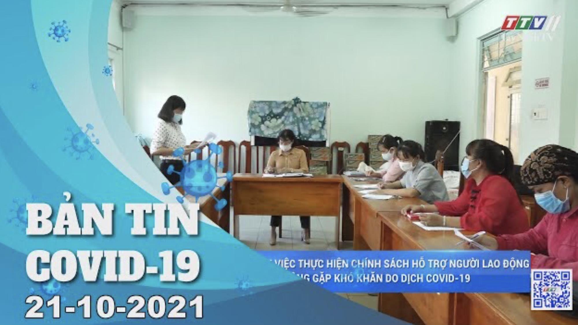 BẢN TIN COVID-19 21/10/2021 | Tin tức hôm nay | TayNinhTV