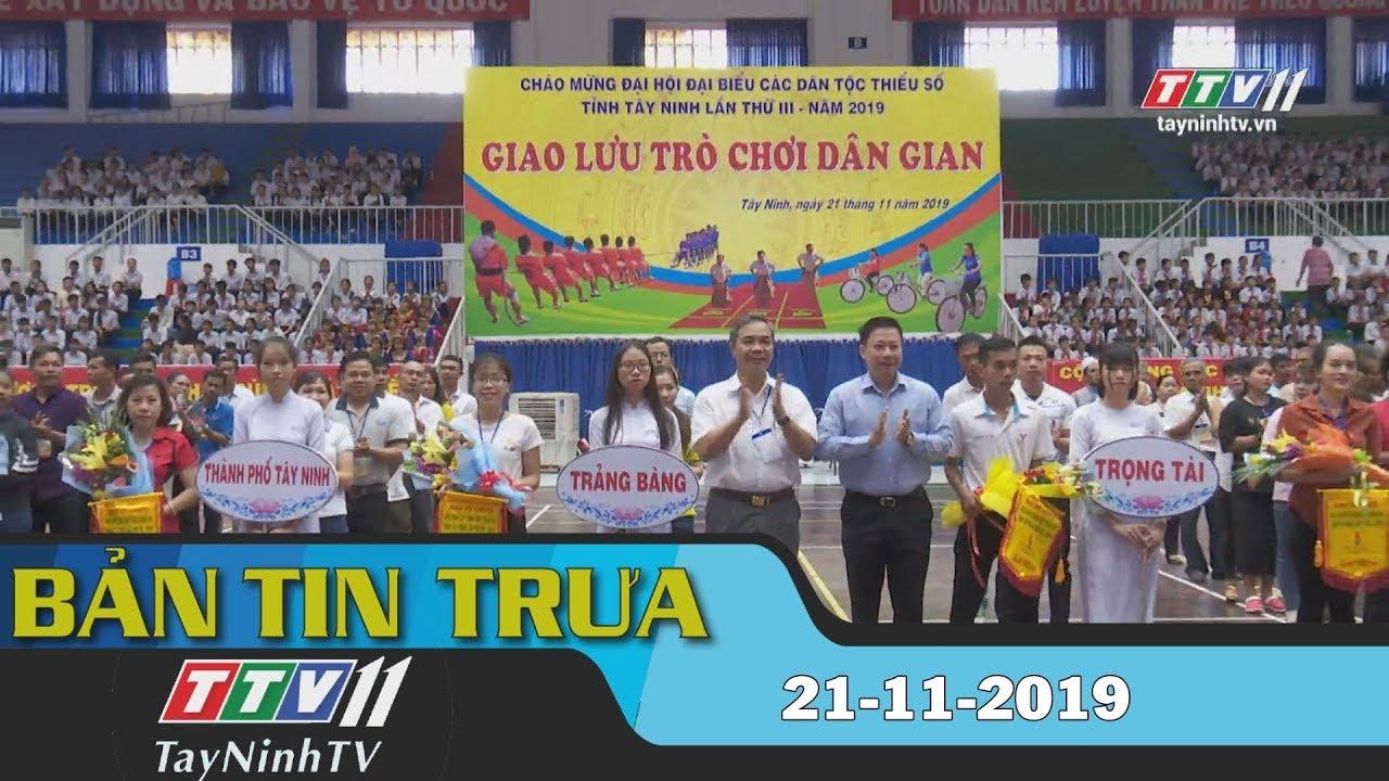 Bản tin trưa 21-11-2019 | Tin tức hôm nay | Tây Ninh TV